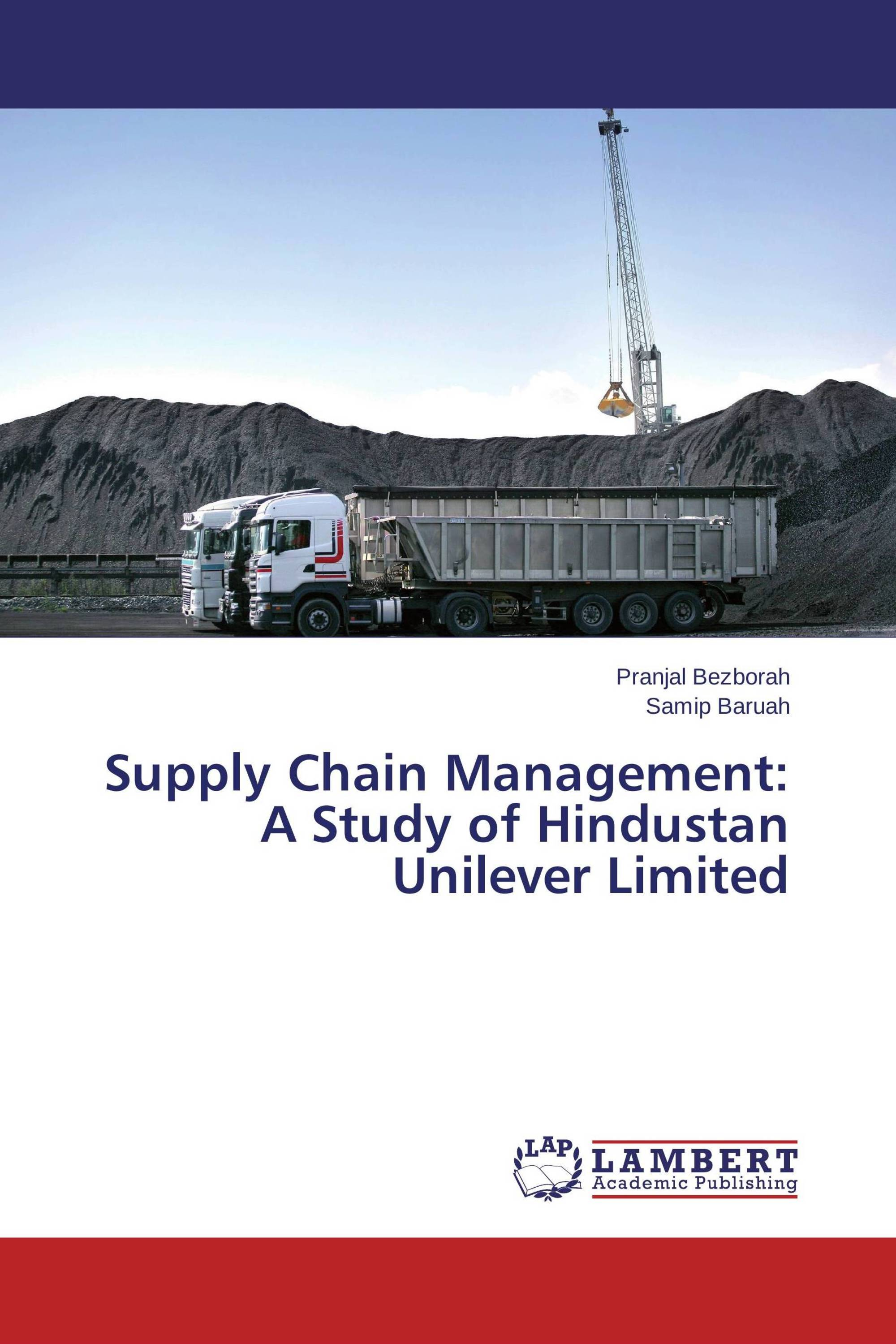 study of supply chain management of hindustan unilever limited Mr pradeep banerjee is executive director - supply chain, director of hindustan unilever limited, since march 01, 2010 he joined the company as a management trainee in 1980.