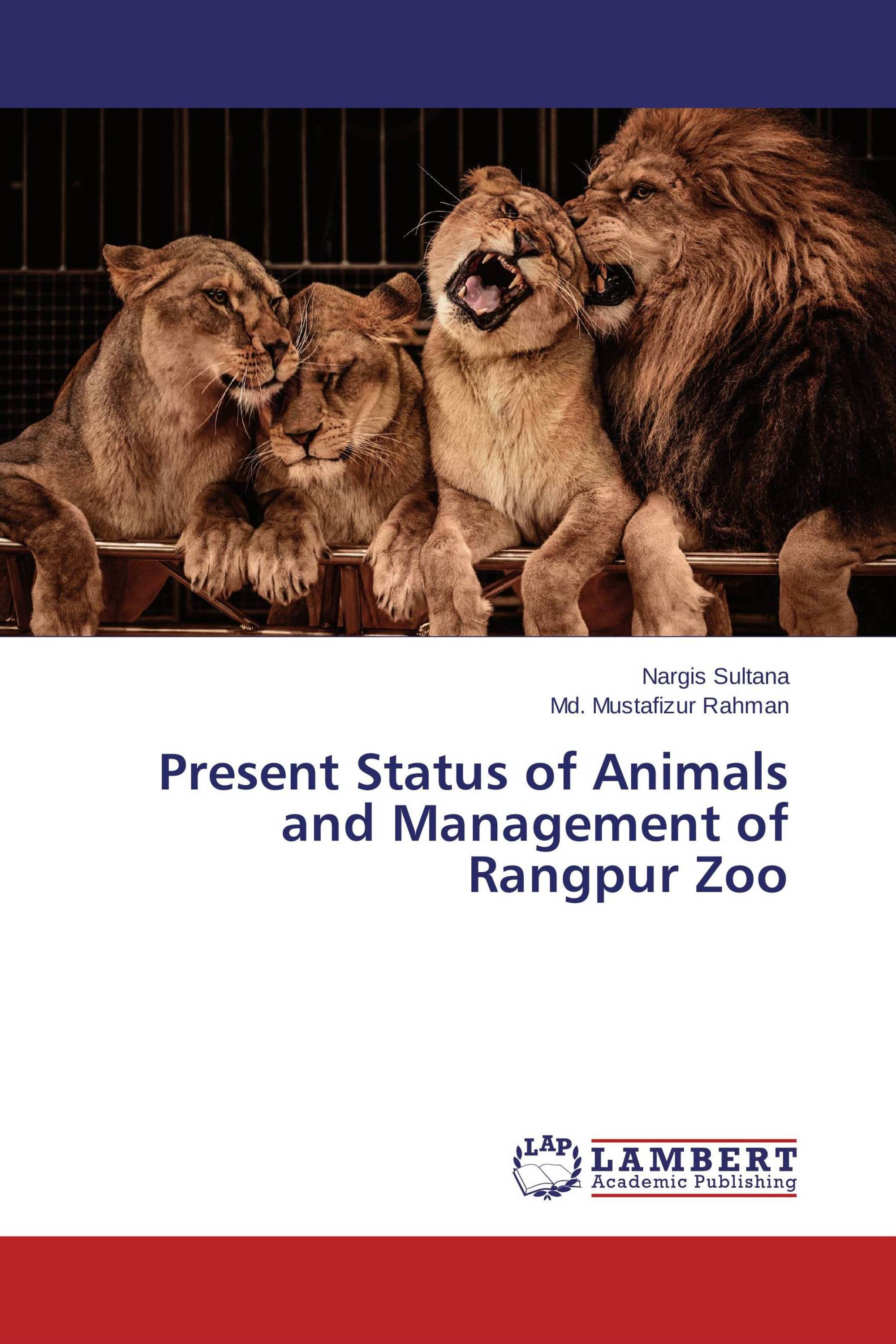 Present Status of Animals and Management of Rangpur Zoo