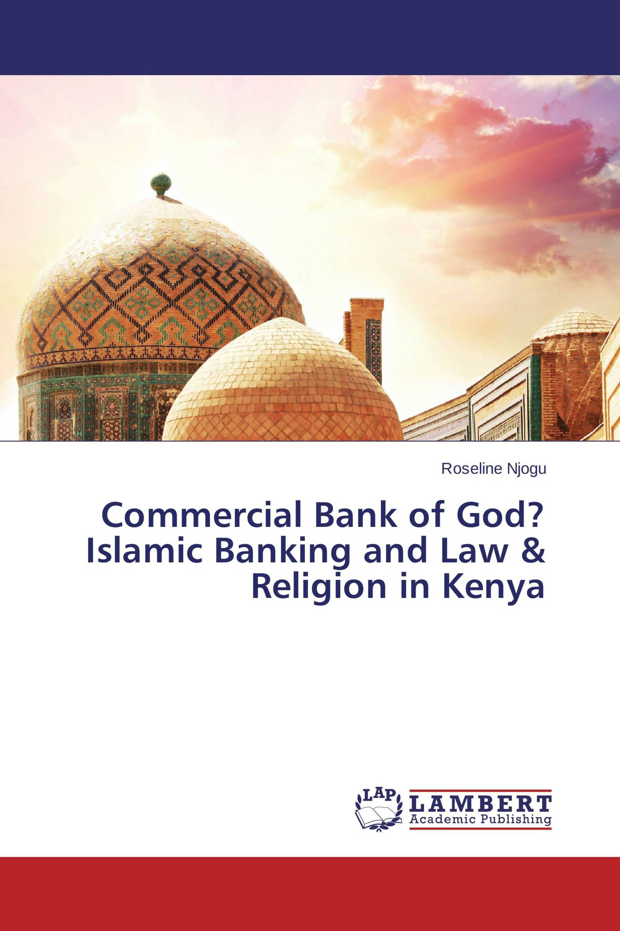 Commercial Bank of God? Islamic Banking and Law & Religion in Kenya
