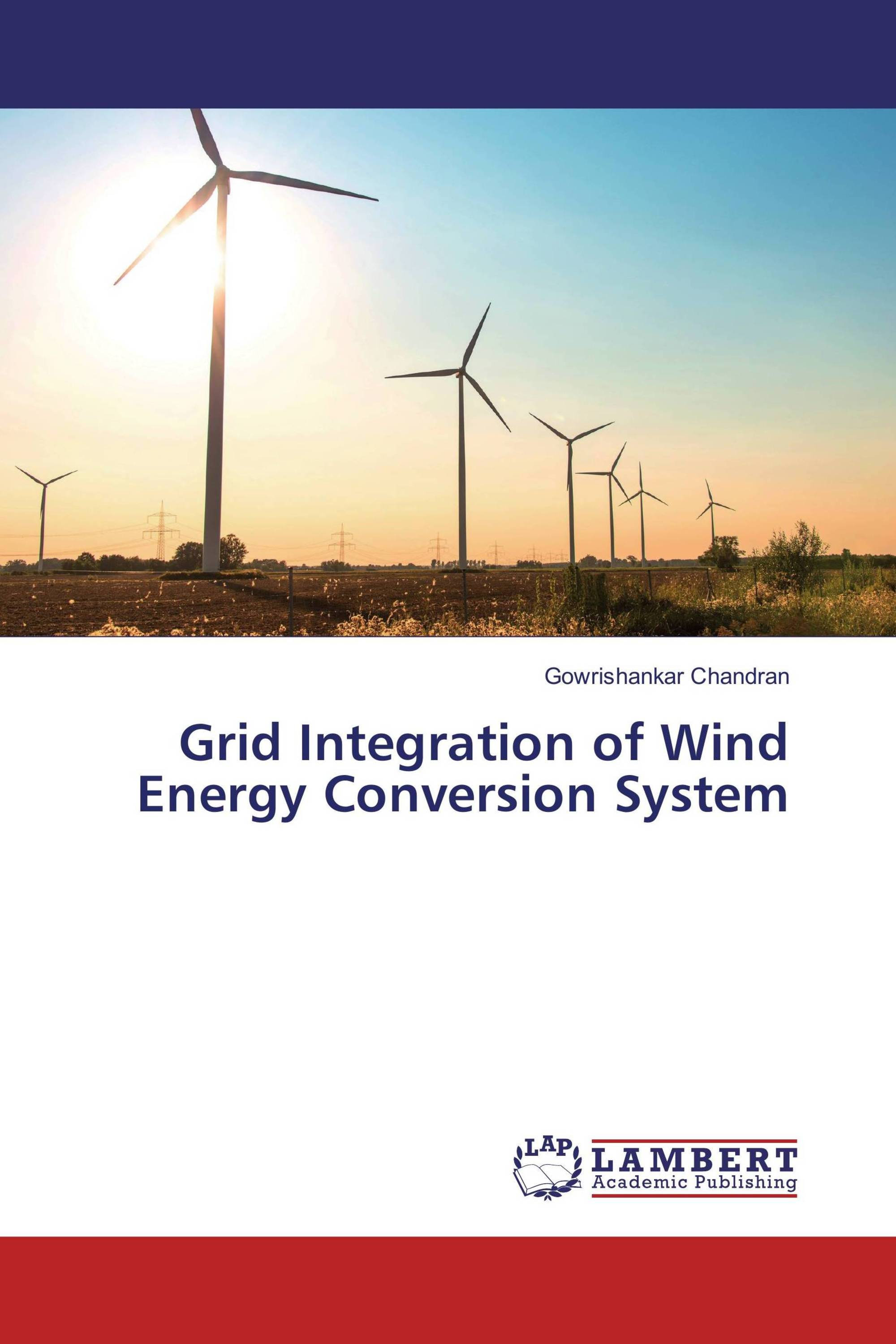 Grid Integration of Wind Energy Conversion System 978 3 659