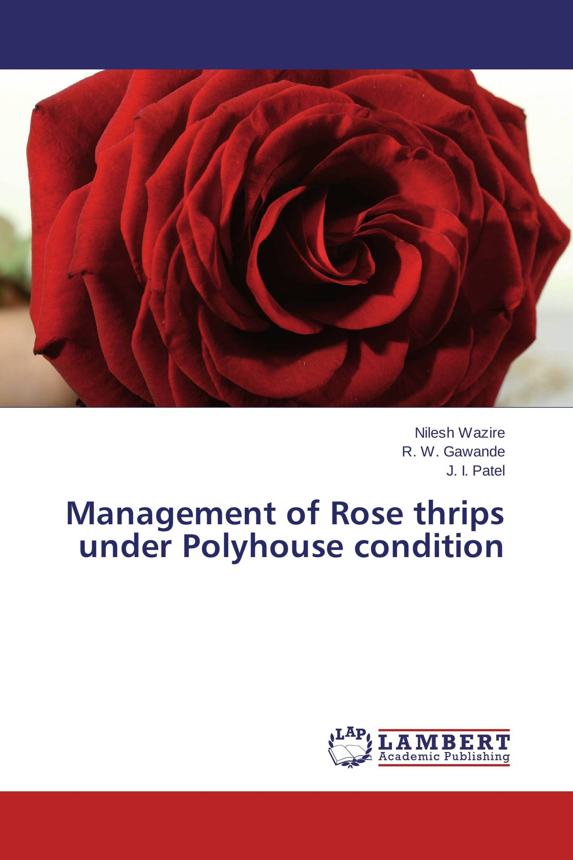Management of Rose thrips under Polyhouse condition / 978-3