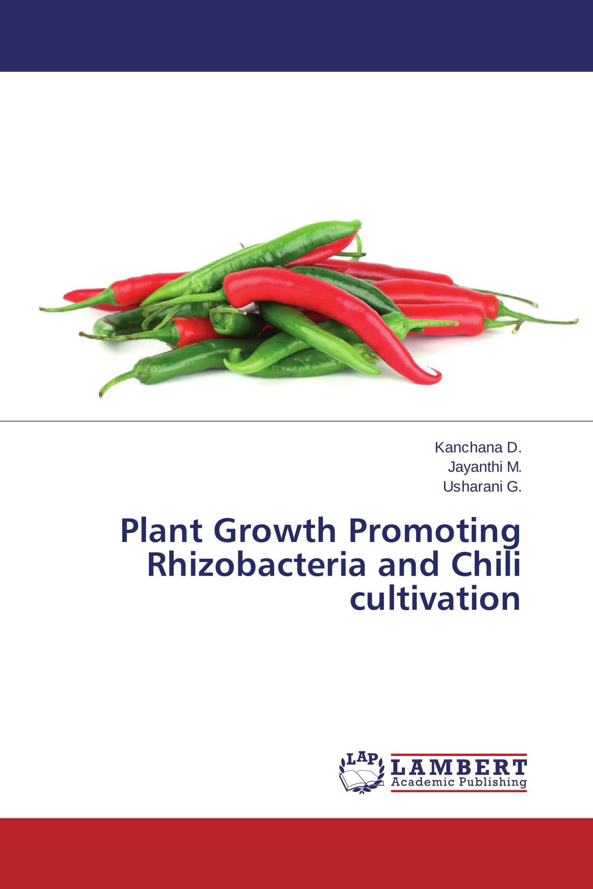 Plant Growth Promoting Rhizobacteria and Chili cultivation