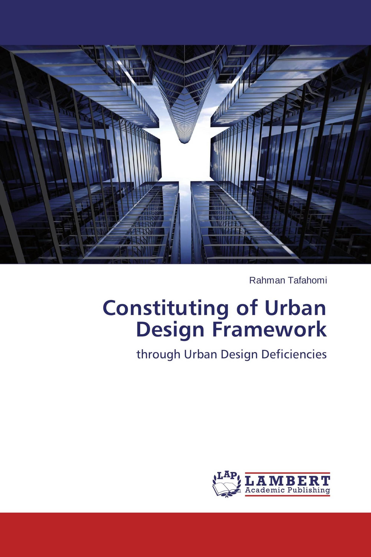 Constituting of Urban Design Framework