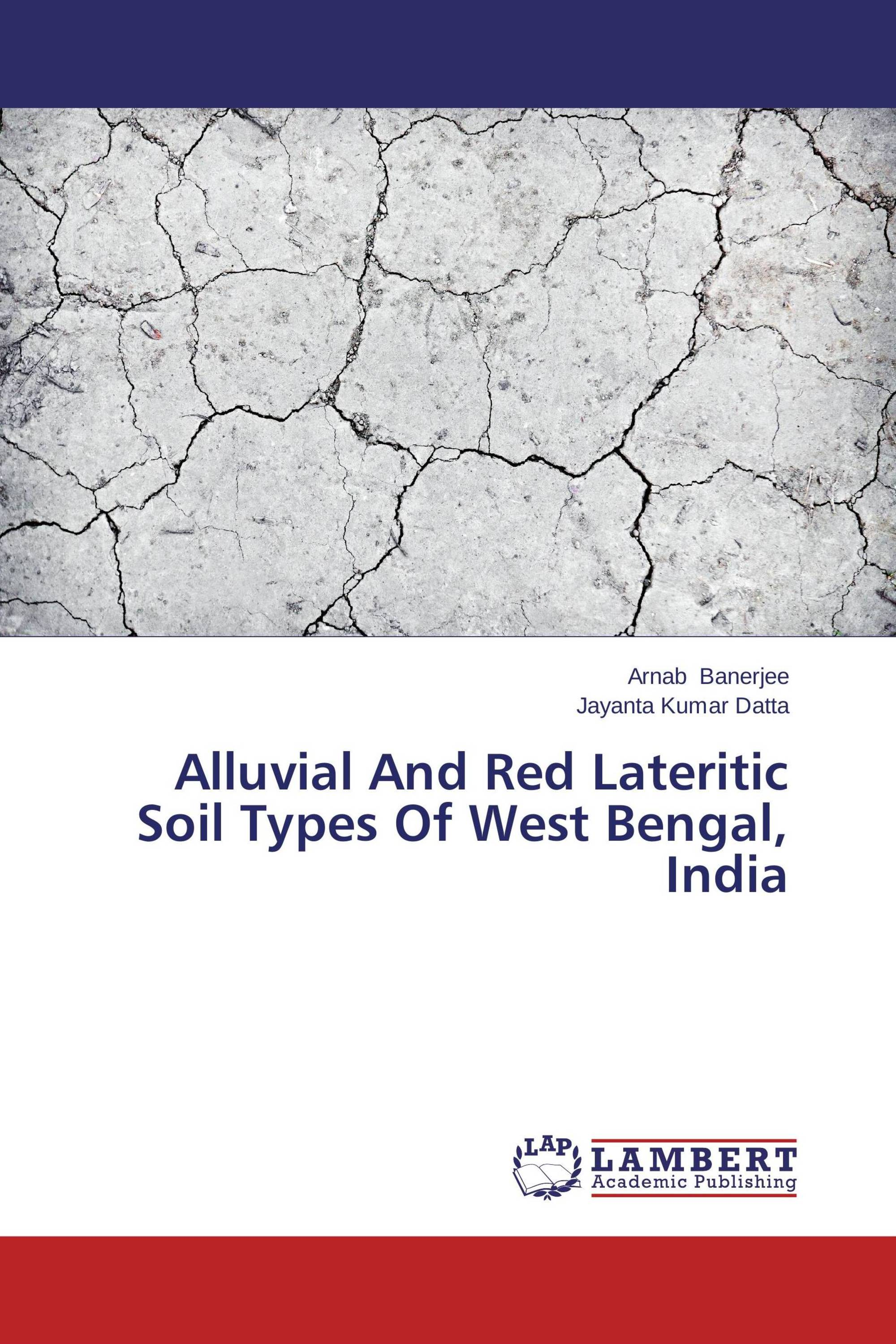 Alluvial and red lateritic soil types of west bengal for Different types of soil and their characteristics