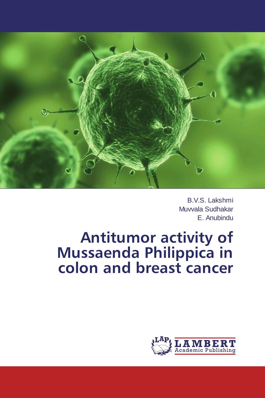 Antitumor activity of Mussaenda Philippica in colon and breast cancer