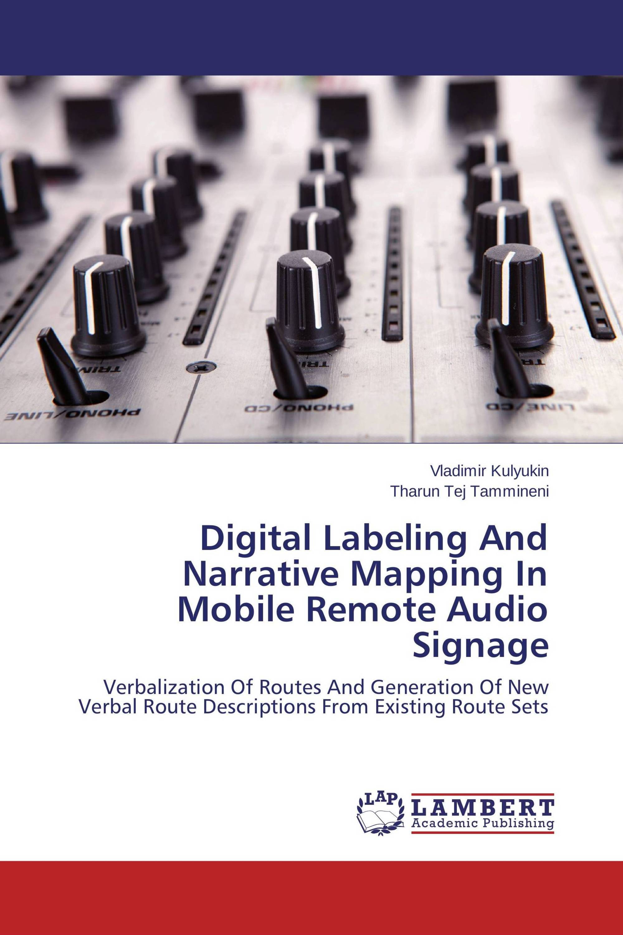 Digital Labeling And Narrative Mapping In Mobile Remote Audio Signage