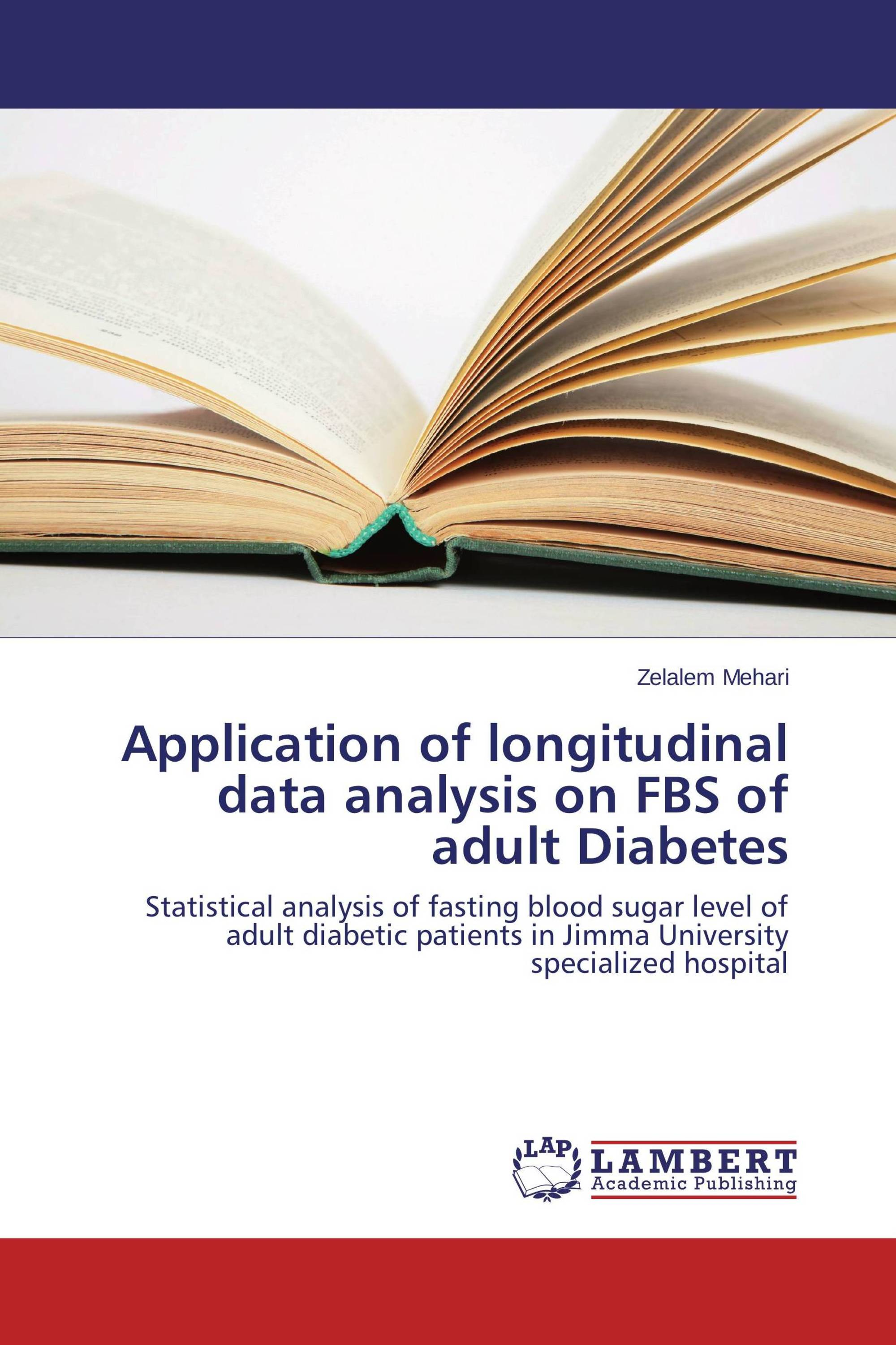 Application of longitudinal data analysis on FBS of adult Diabetes