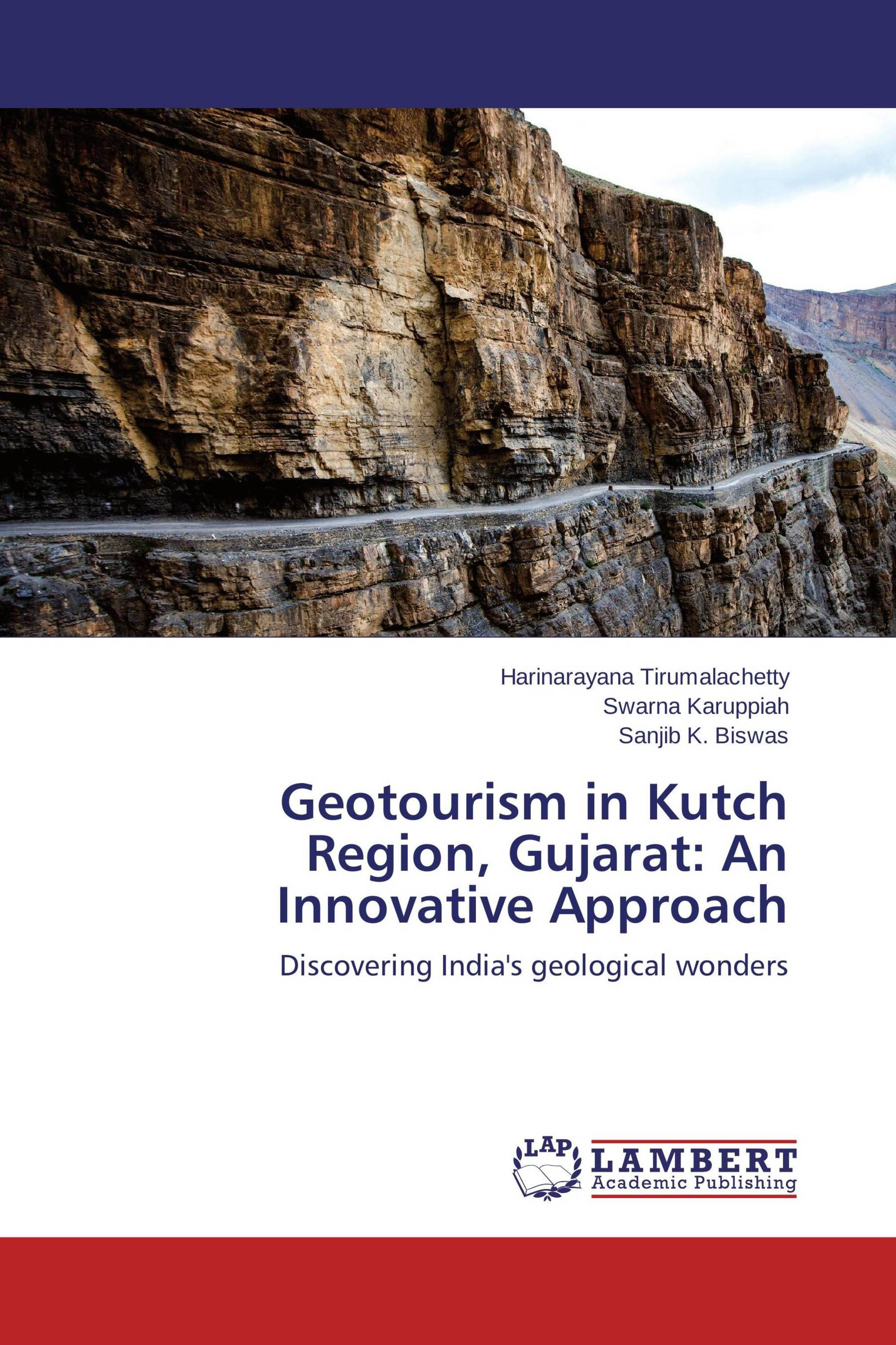 Geotourism in Kutch Region, Gujarat: An Innovative Approach