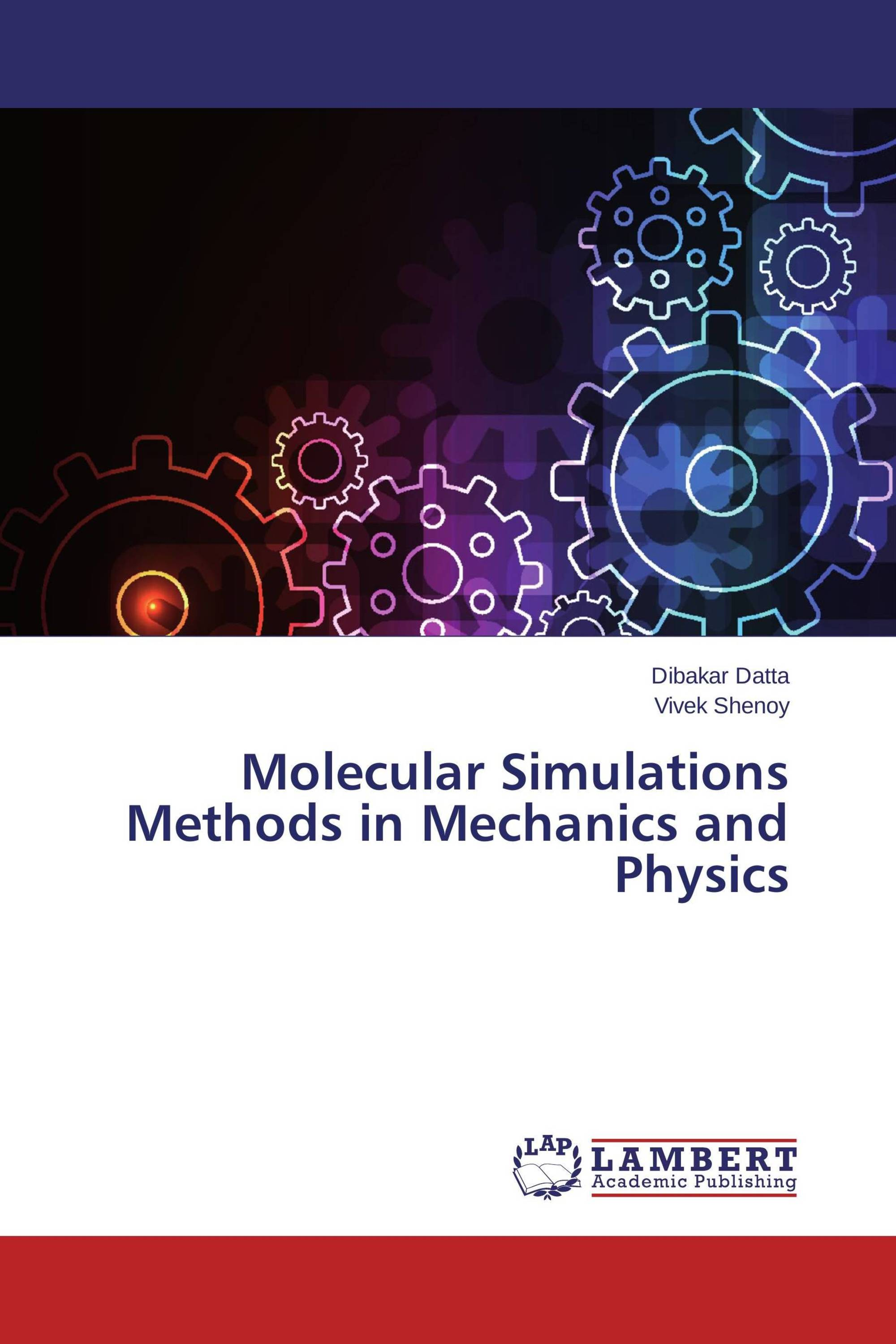 Molecular Simulations Methods in Mechanics and Physics