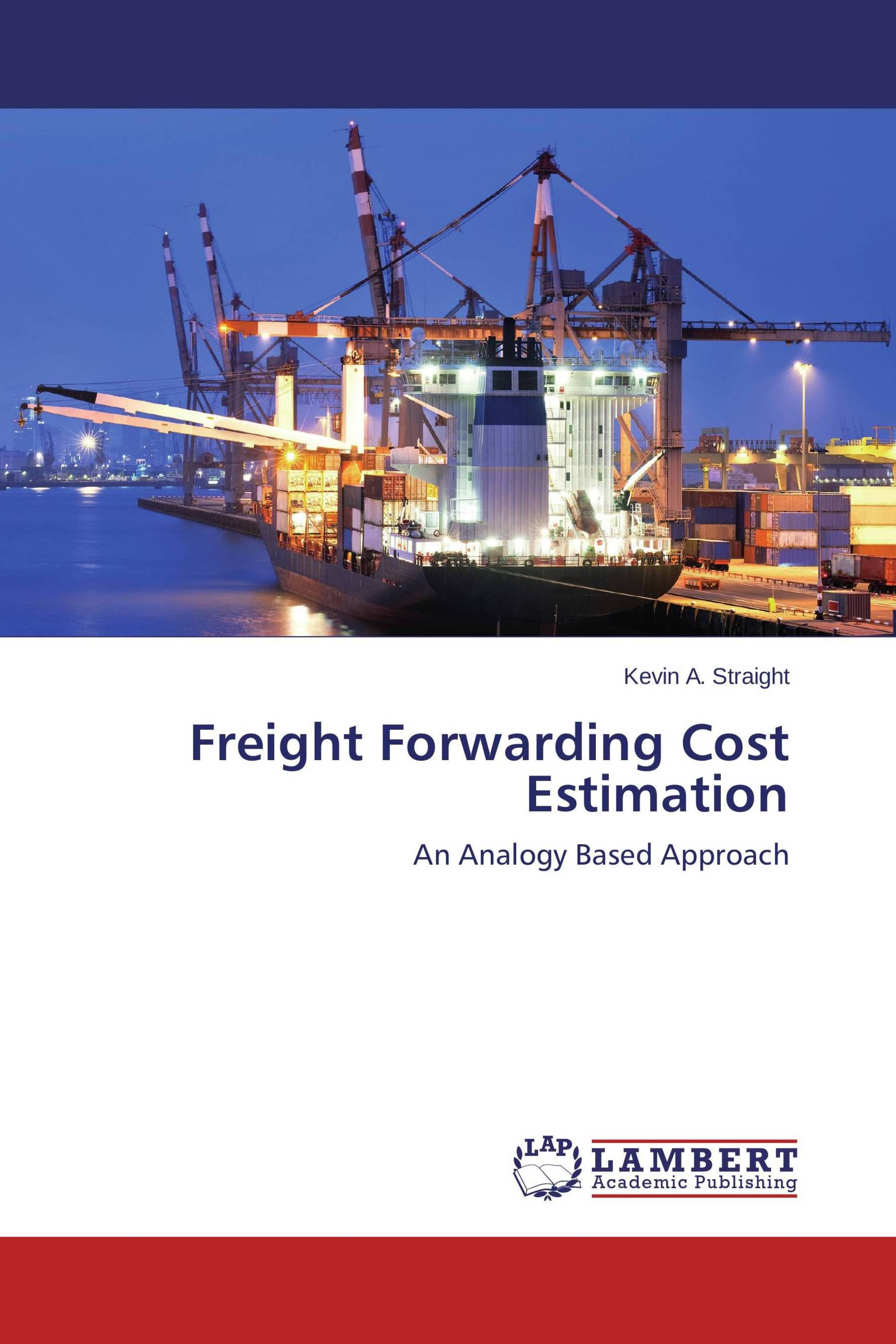 Freight Forwarding Cost Estimation