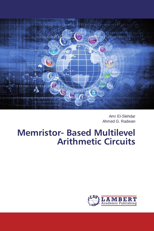 Memristor- Based Multilevel Arithmetic Circuits