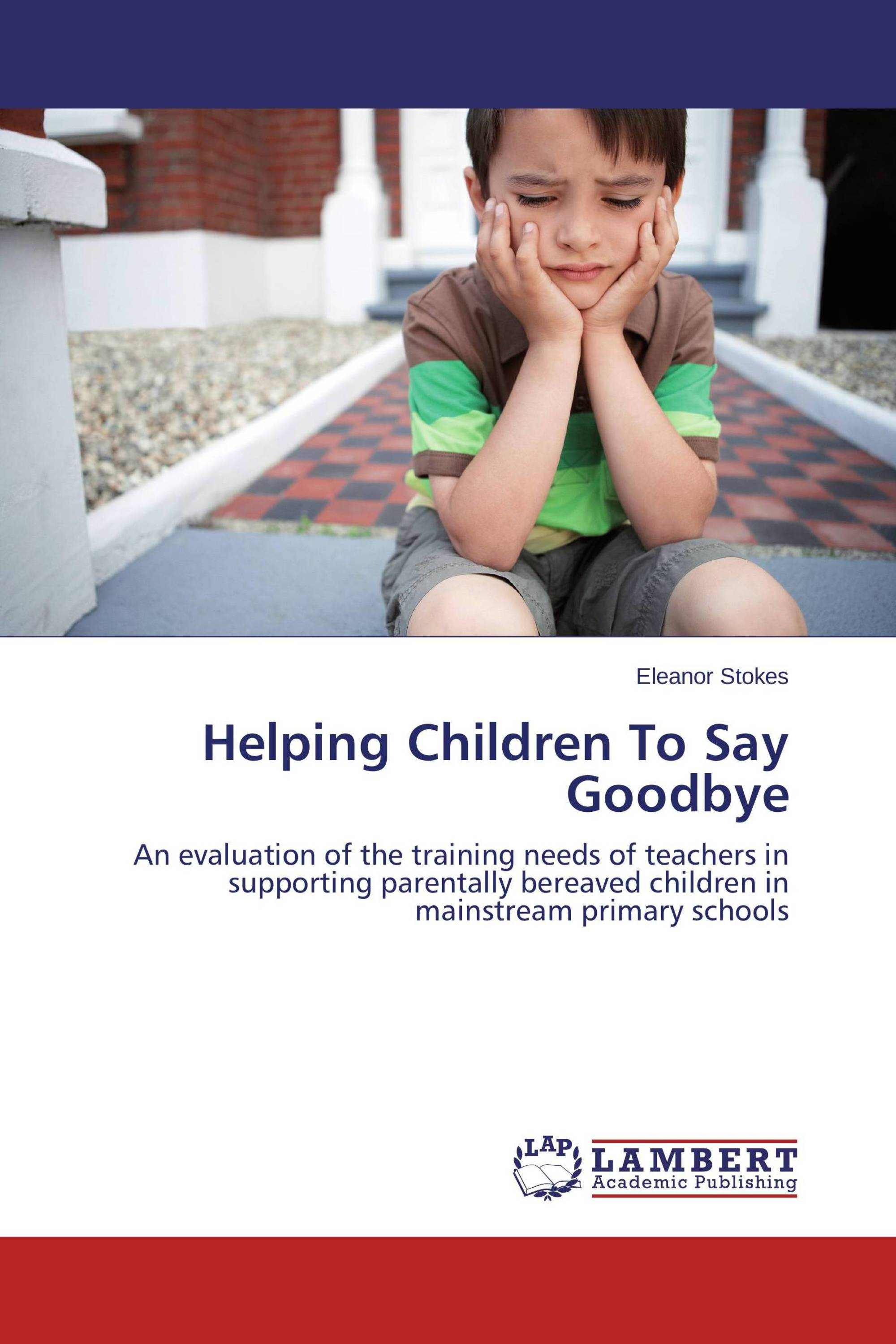 Helping Children To Say Goodbye