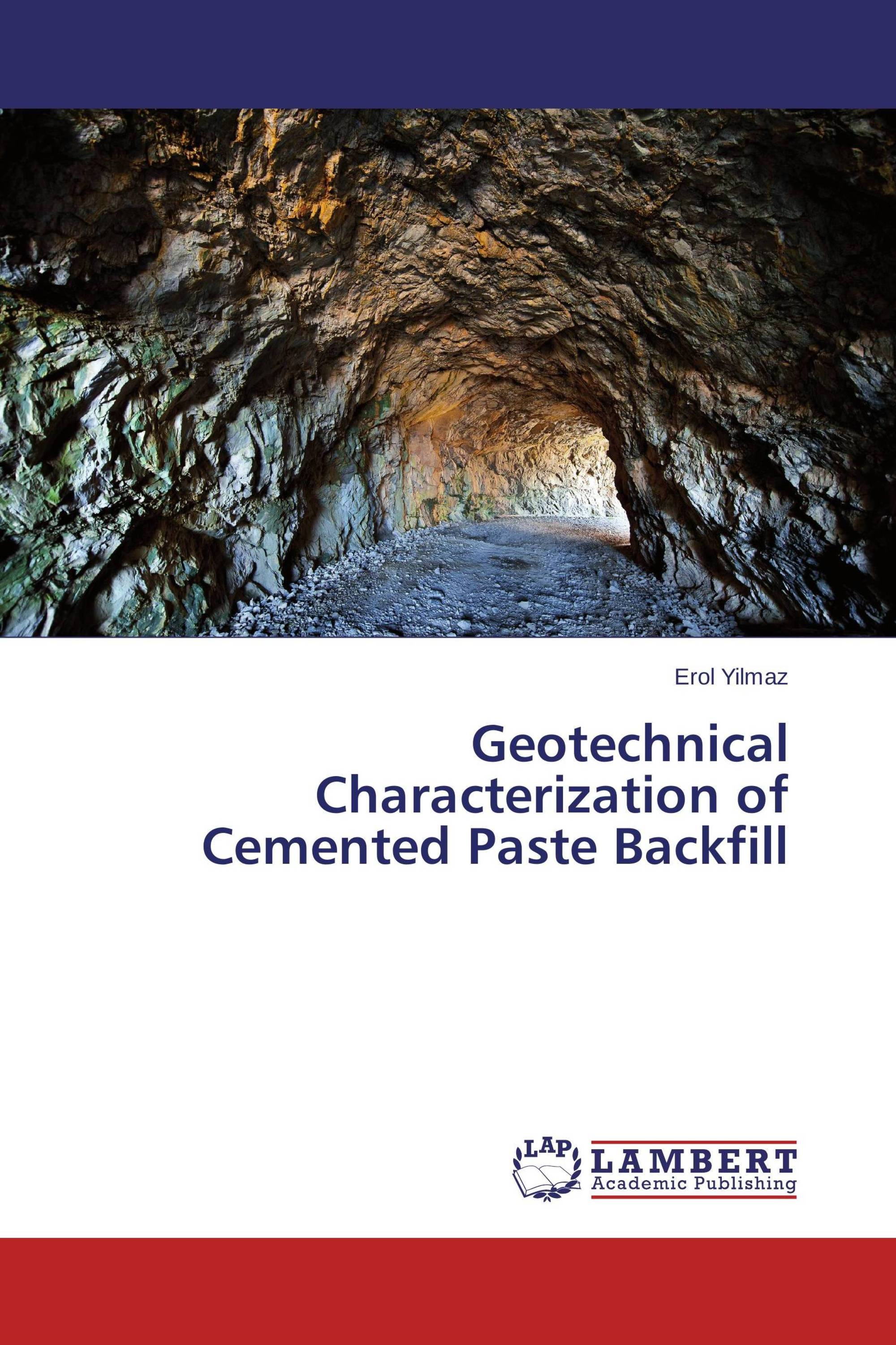Geotechnical Characterization of Cemented Paste Backfill