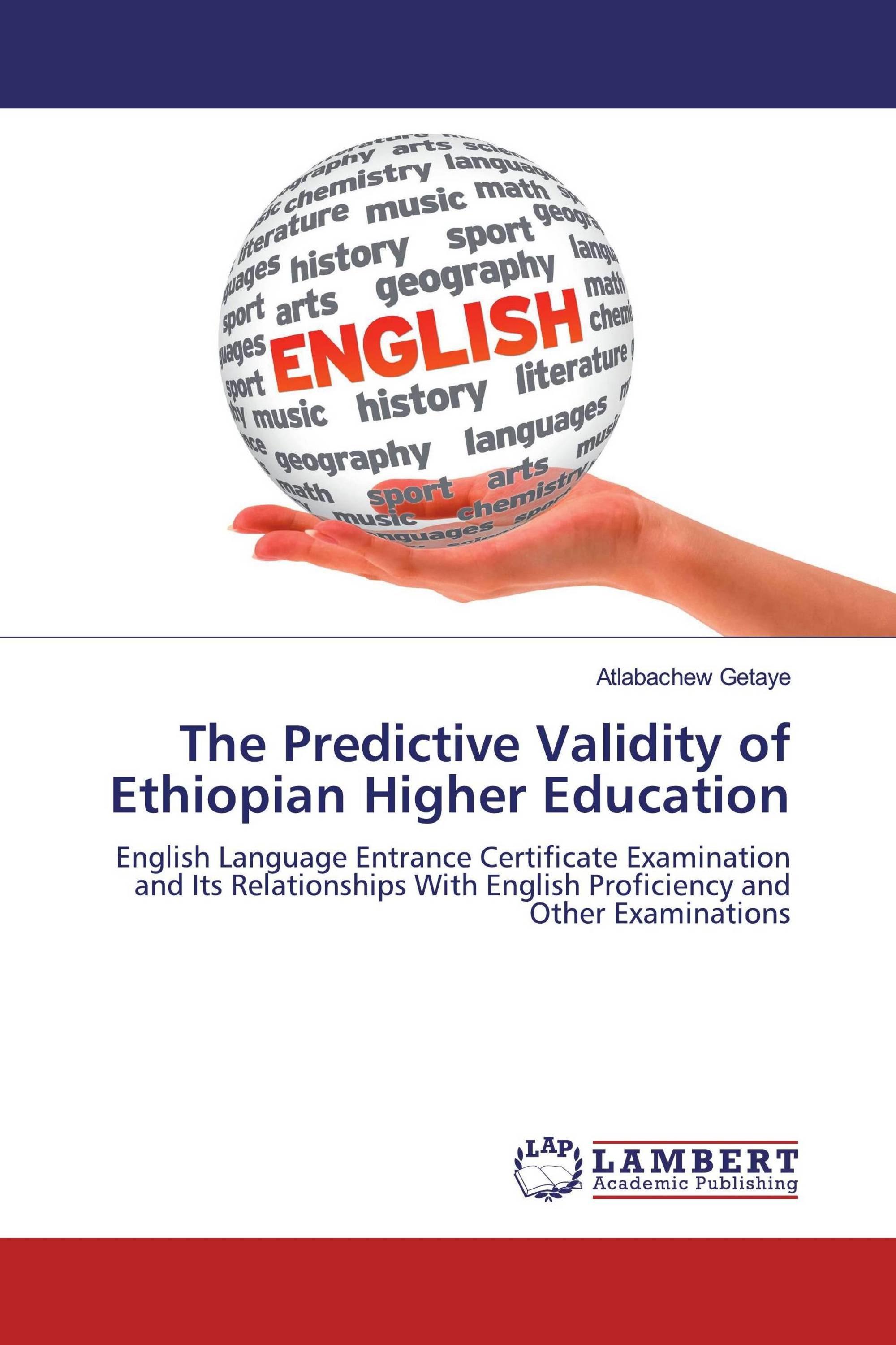 The Predictive Validity of Ethiopian Higher Education / 978