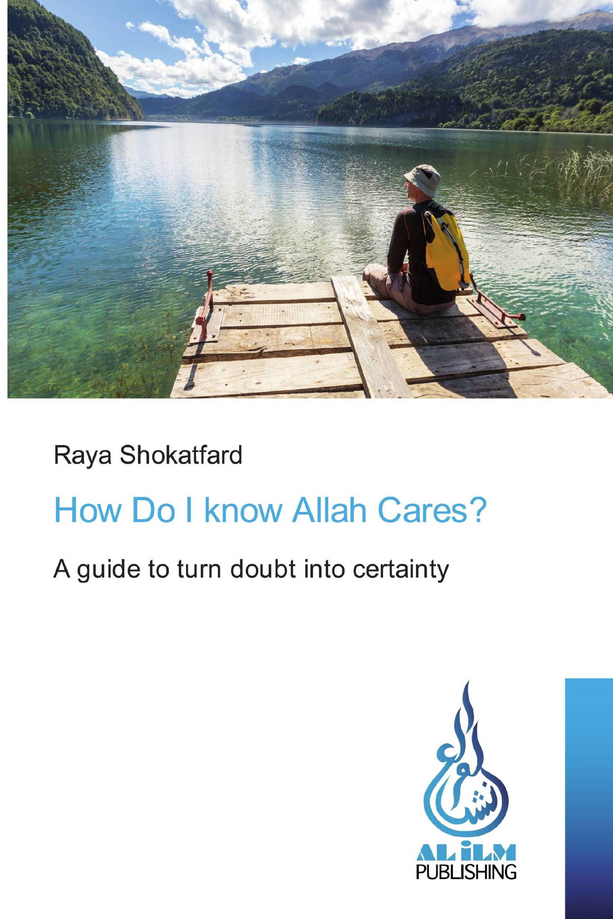 How Do I know Allah Cares?
