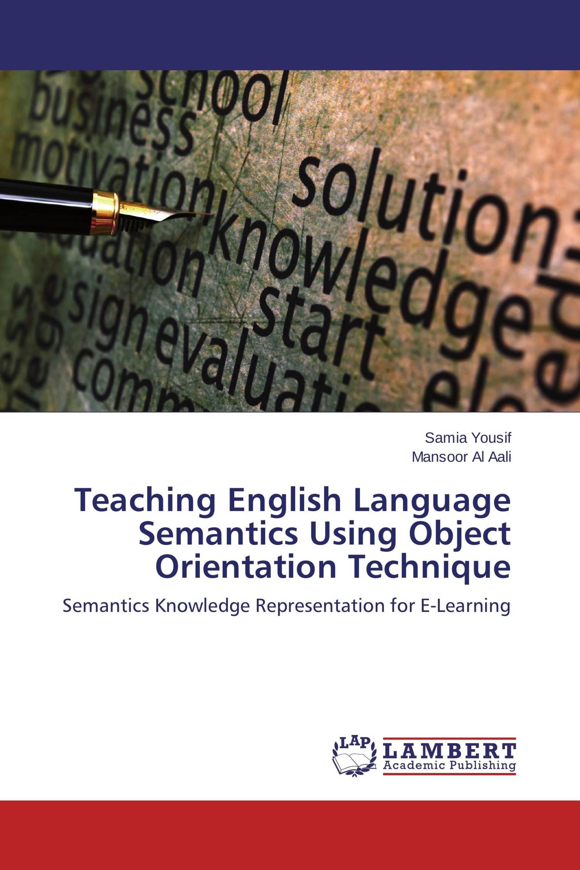 Teaching English Language Semantics Using Object Orientation Technique
