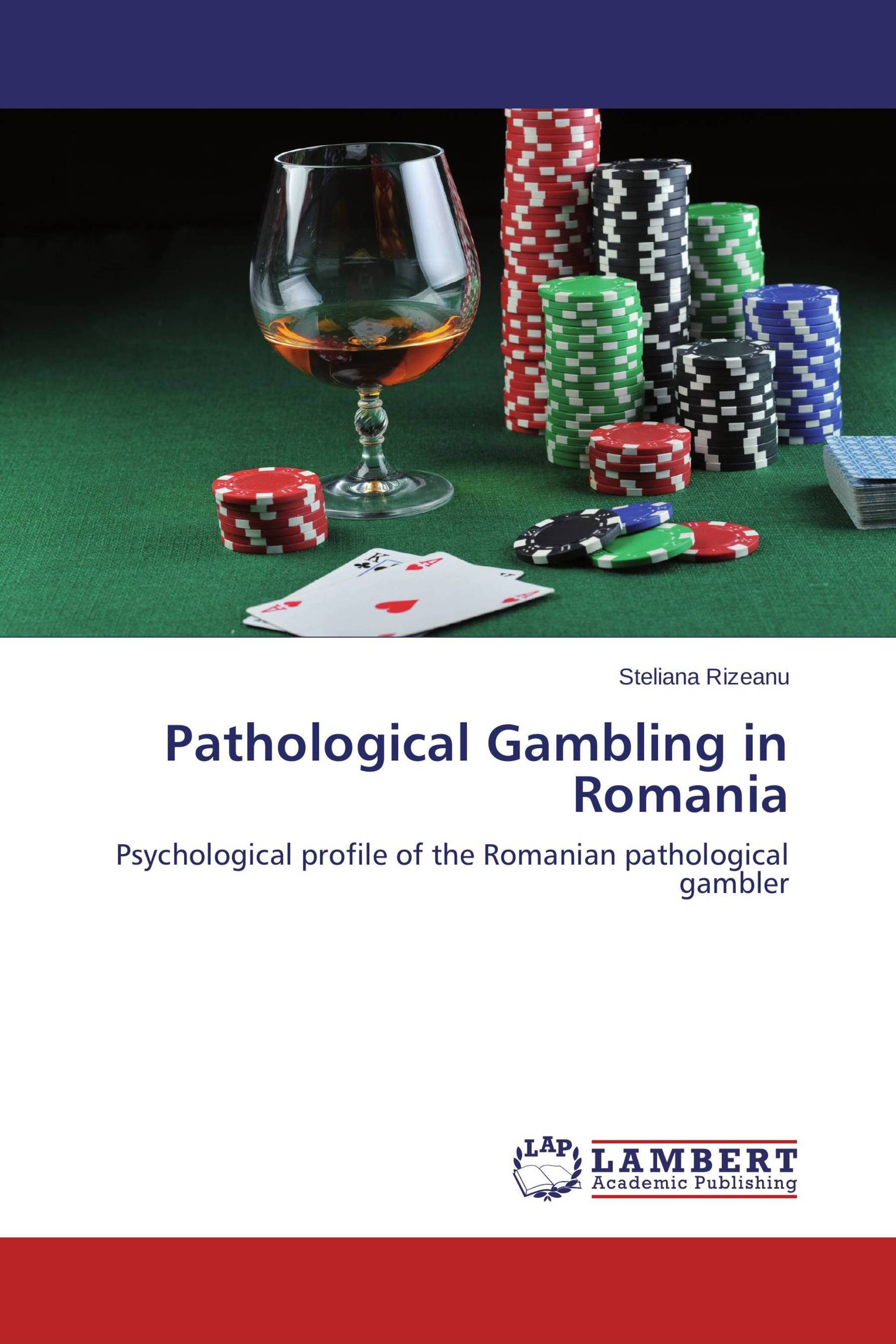 Pathological Gambling in Romania
