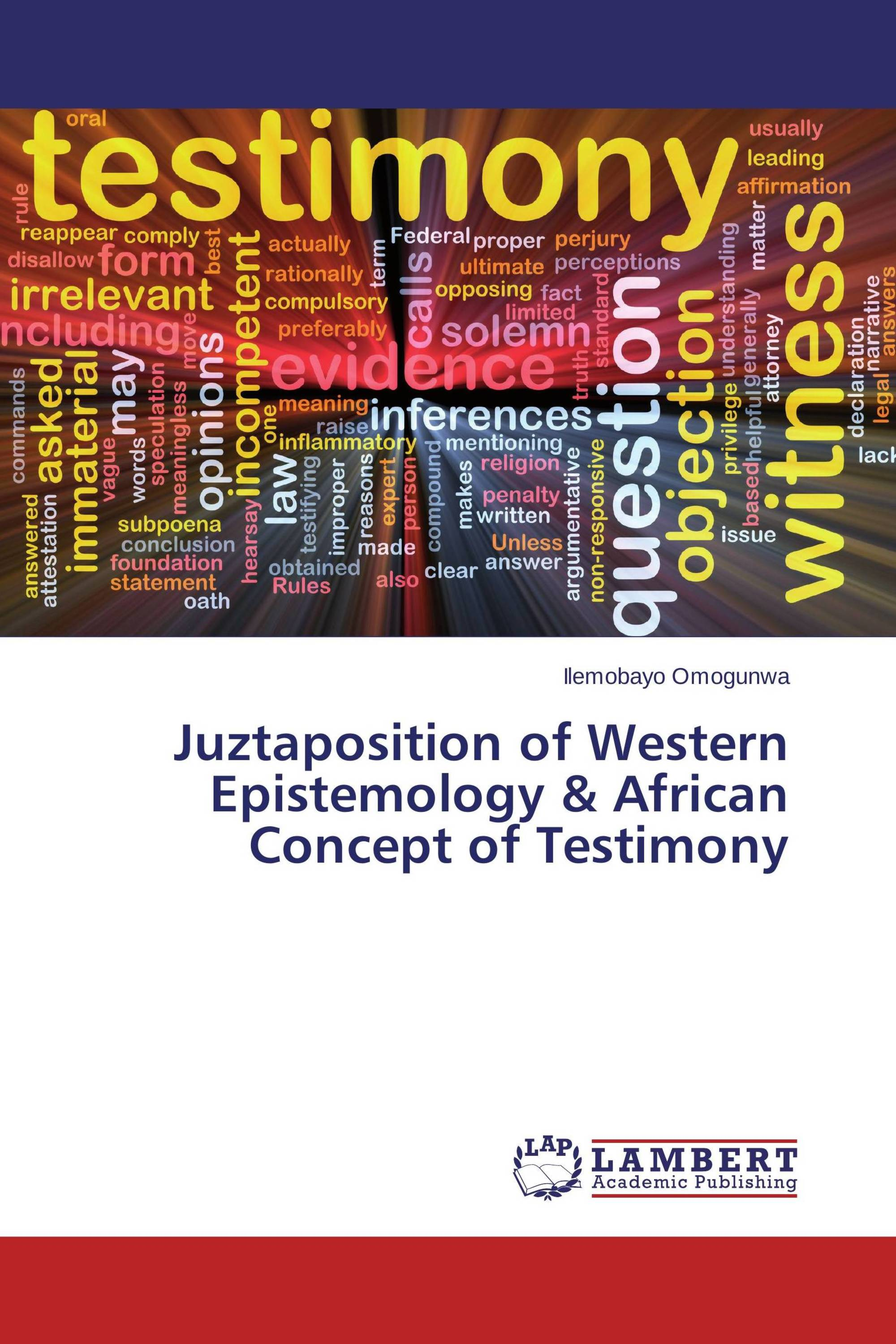 Juztaposition of Western Epistemology & African Concept of Testimony