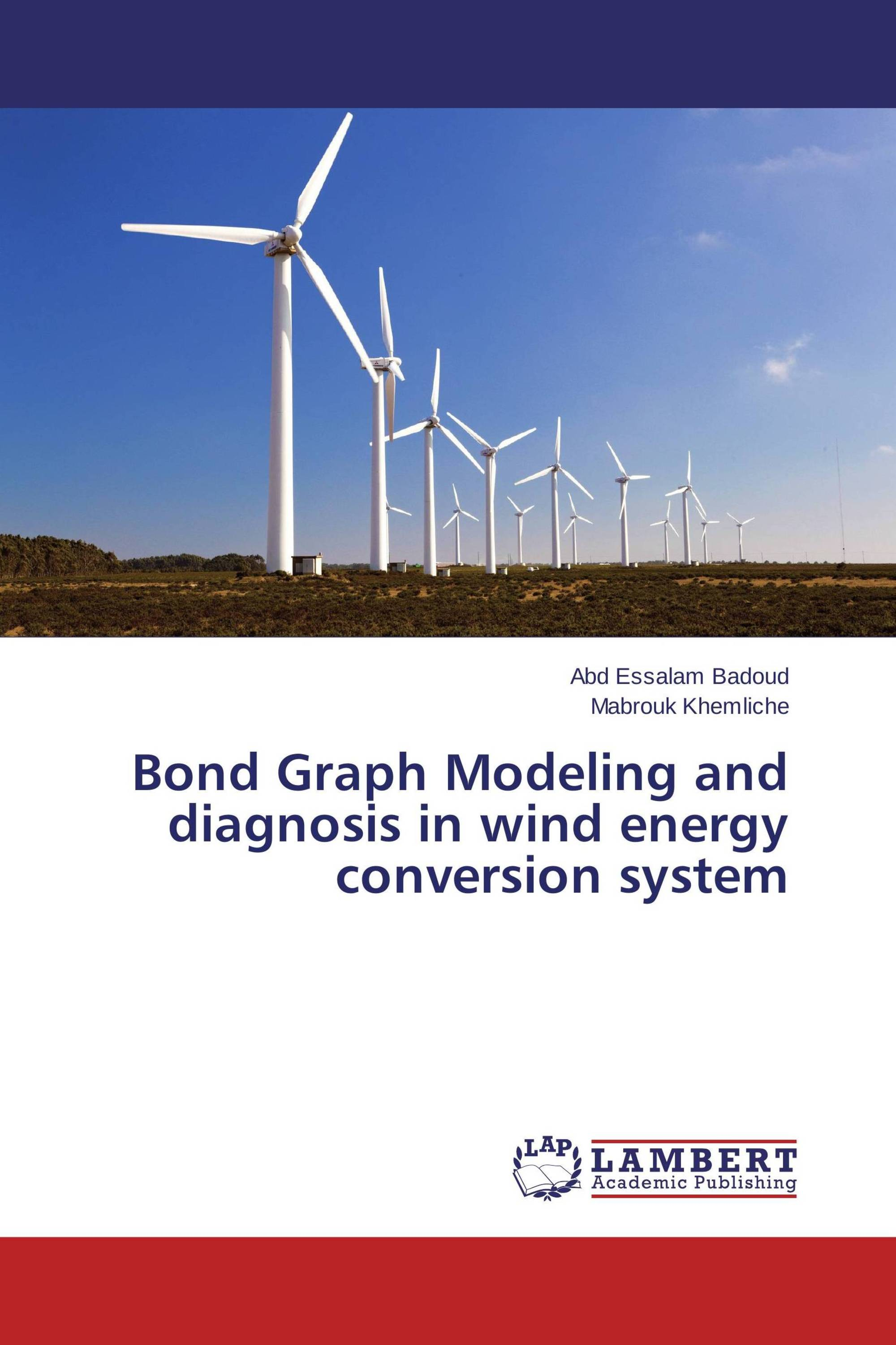 Bond Graph Modeling and diagnosis in wind energy conversion system
