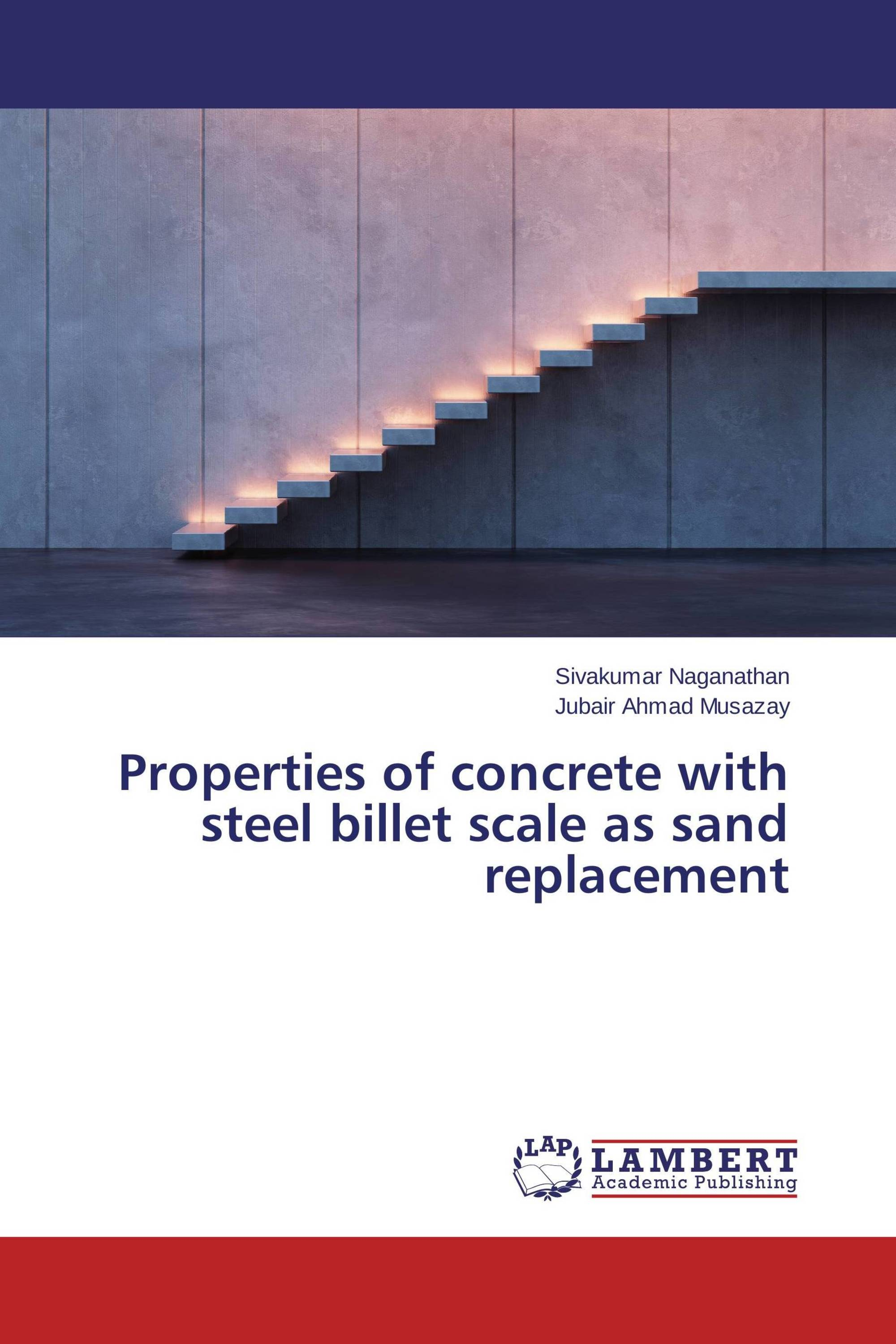 Properties Of Concrete : Properties of concrete with steel billet scale as sand