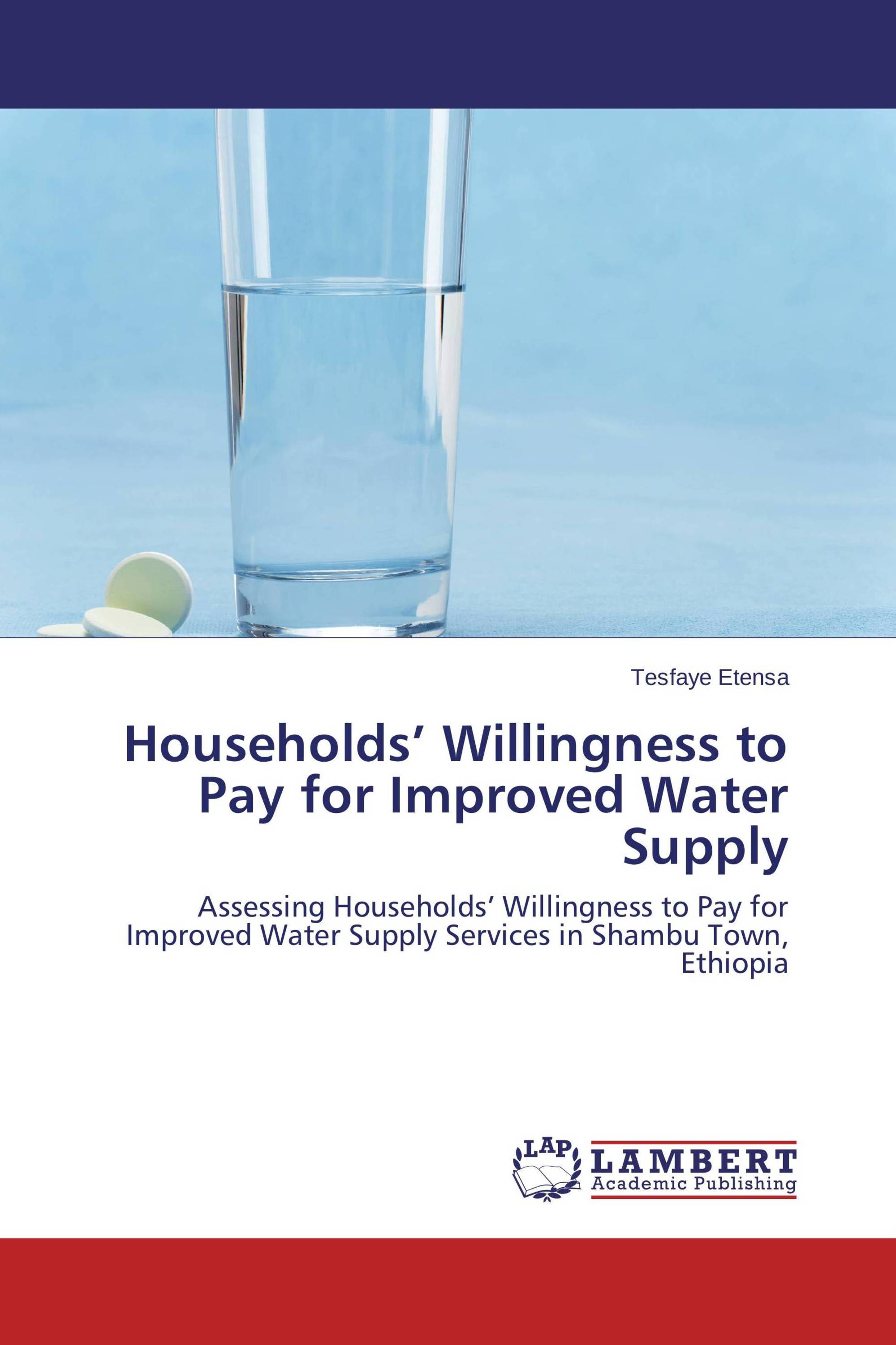 Households' Willingness to Pay for Improved Water Supply