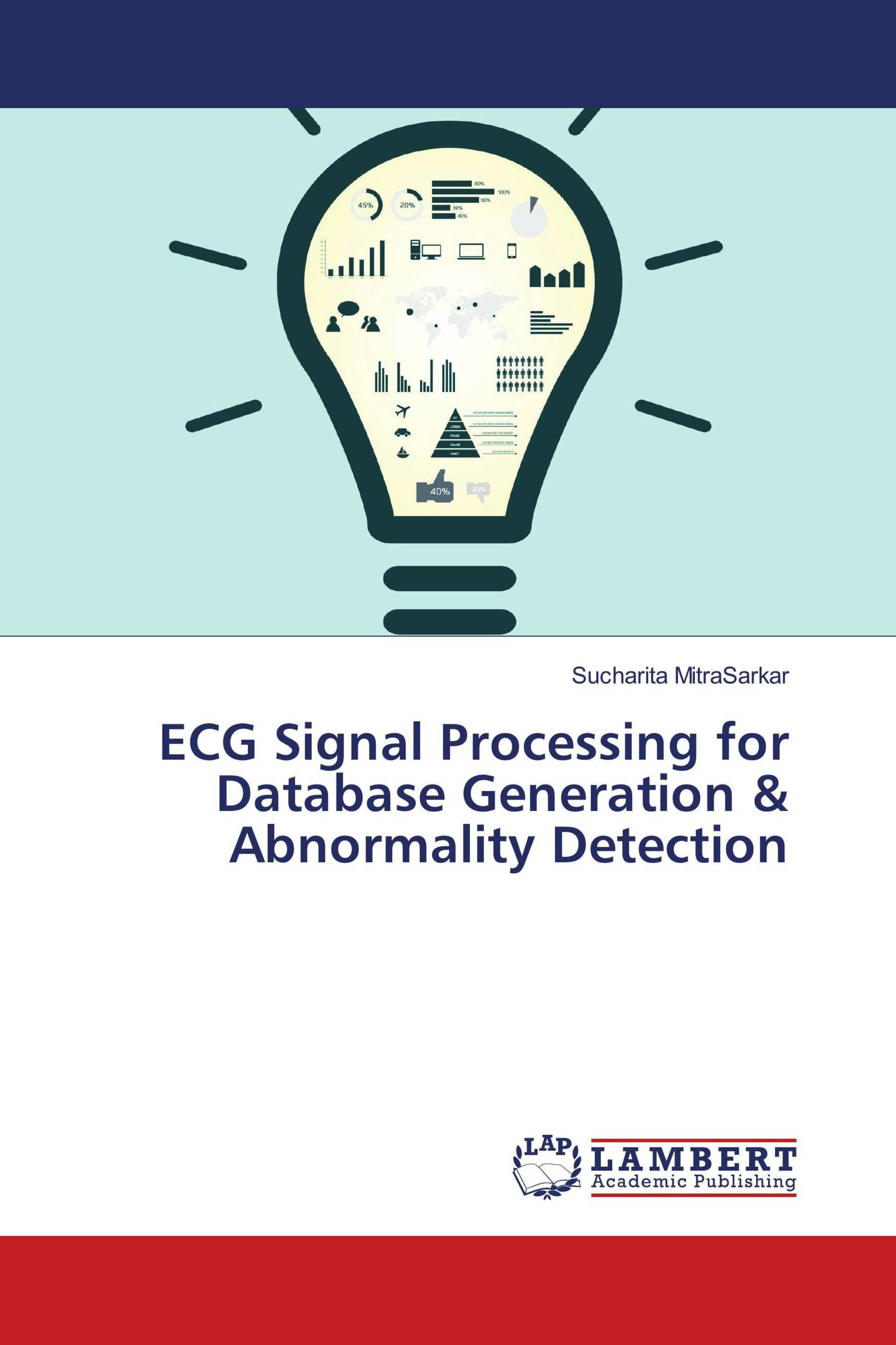 ECG Signal Processing for Database Generation & Abnormality