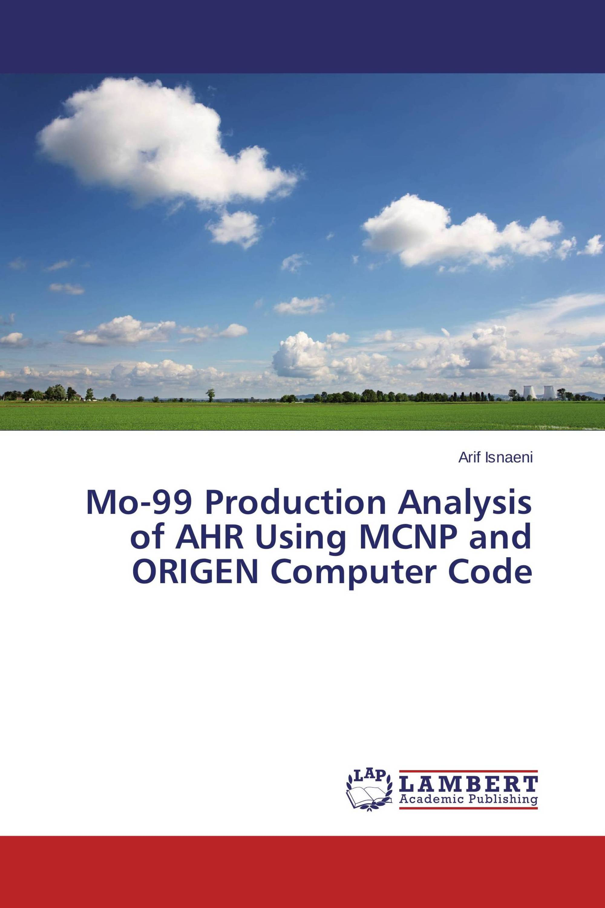 Mo-99 Production Analysis of AHR Using MCNP and ORIGEN