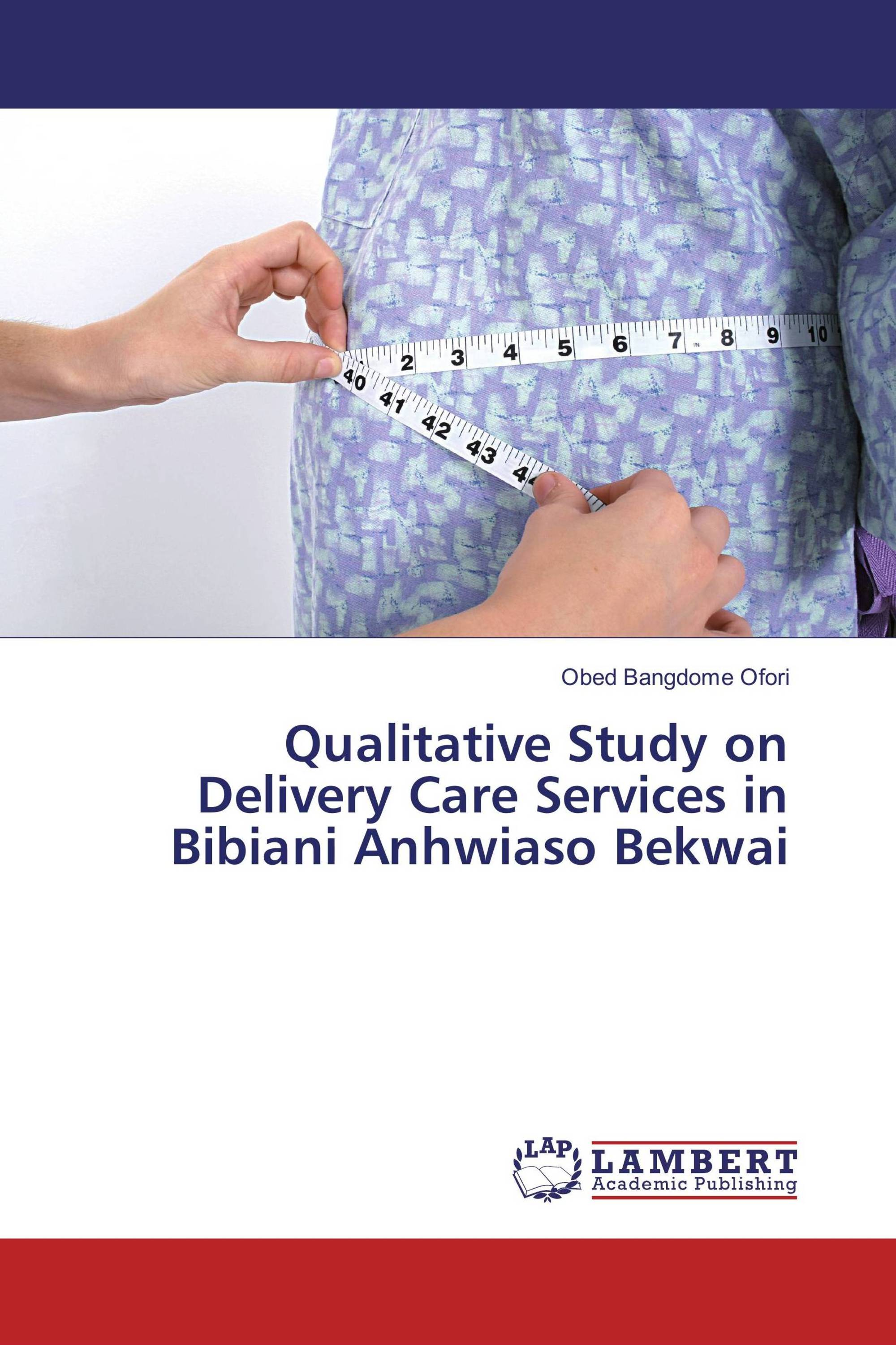 Qualitative Study on Delivery Care Services in Bibiani Anhwiaso Bekwai