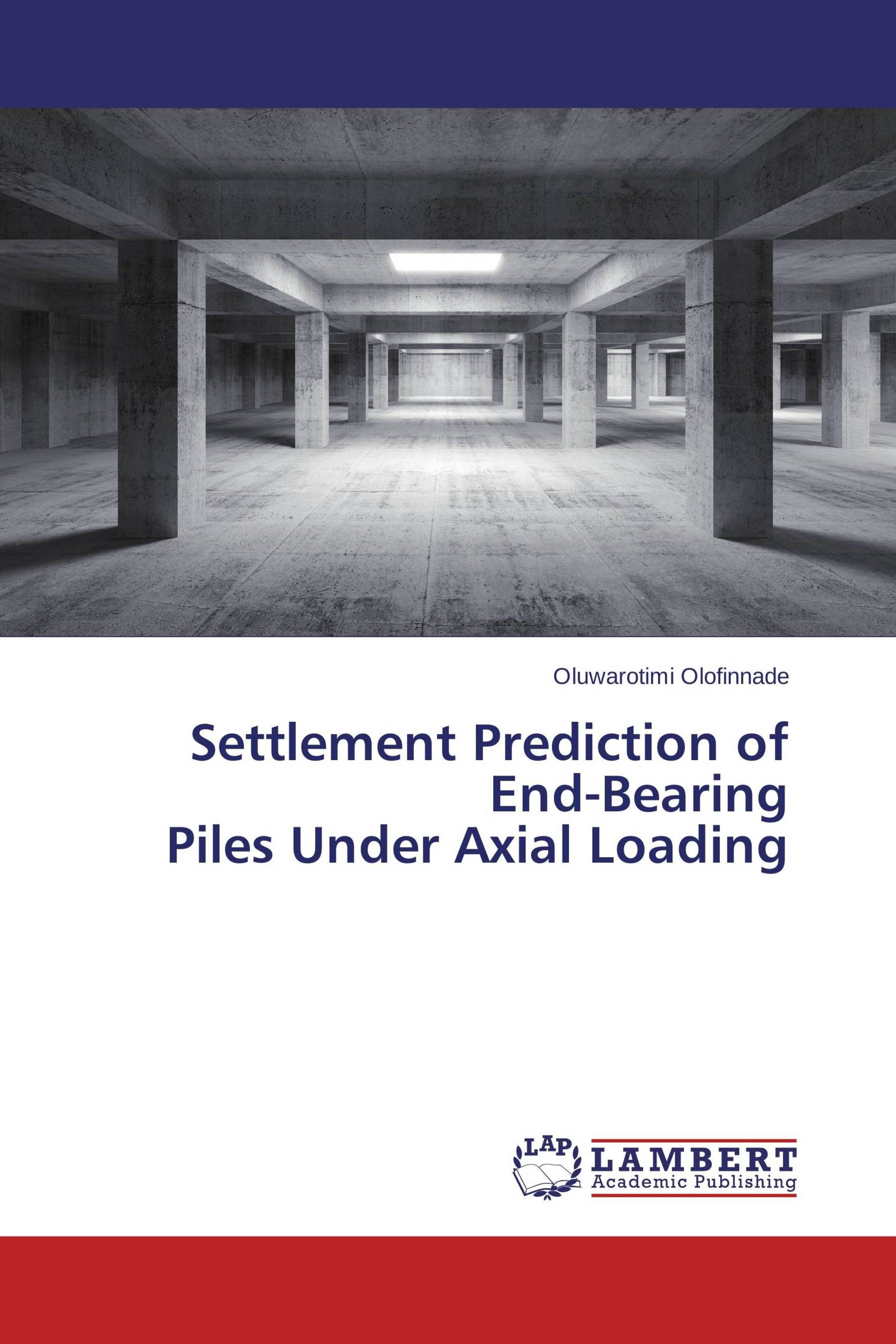 Settlement Prediction of End-Bearing Piles Under Axial Loading