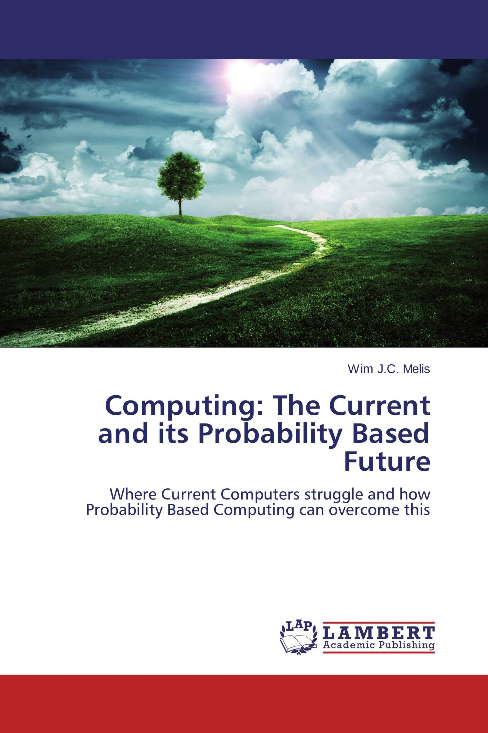 Computing: The Current and its Probability Based Future