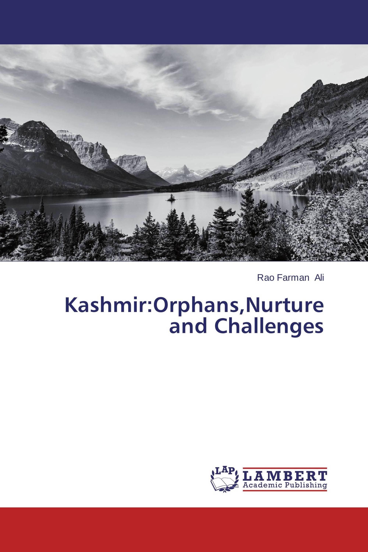 Kashmir:Orphans,Nurture and Challenges