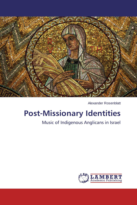 Post-Missionary Identities