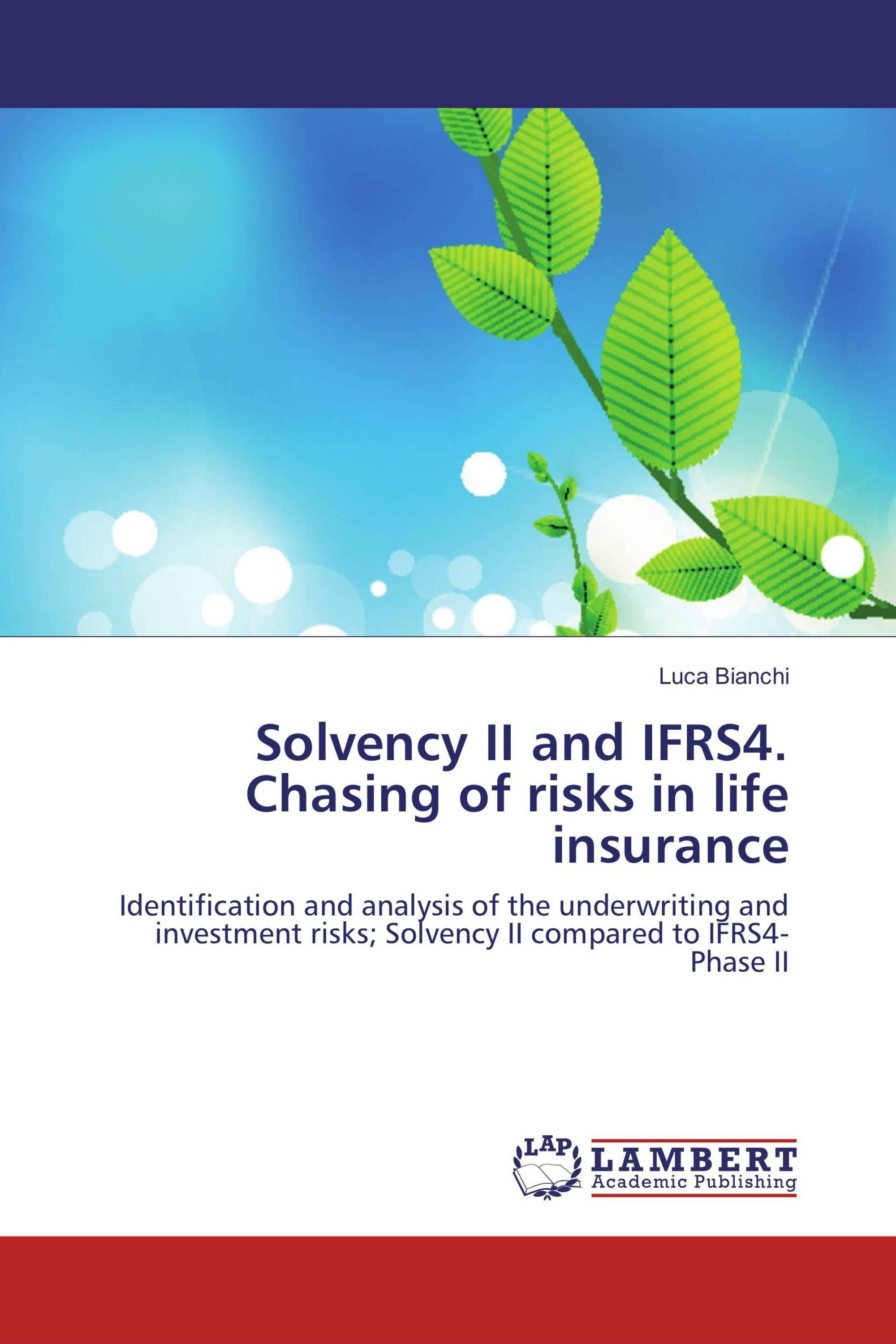 Solvency II and IFRS4. Chasing of risks in life insurance