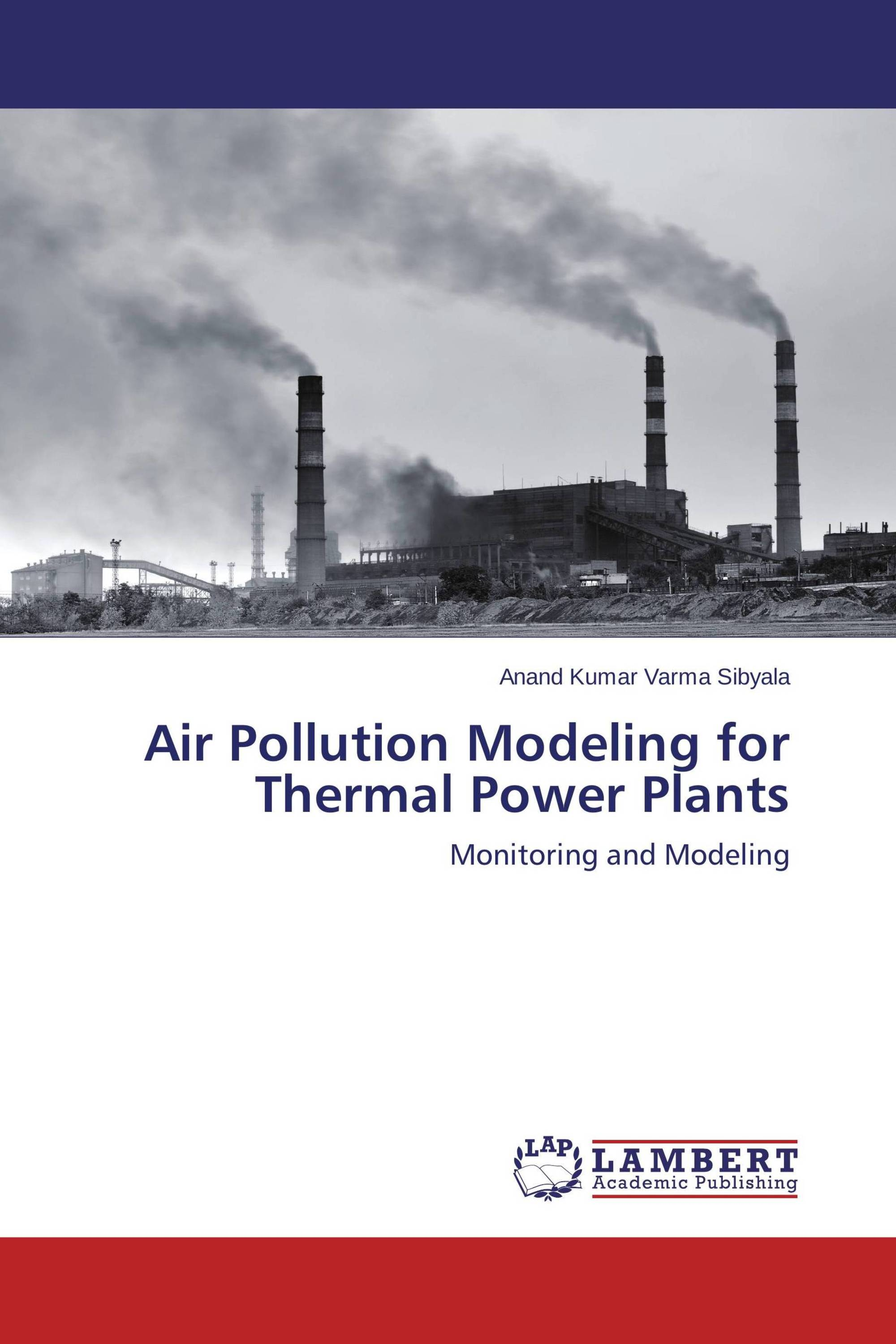 Air Pollution Modeling for Thermal Power Plants 978 3 659