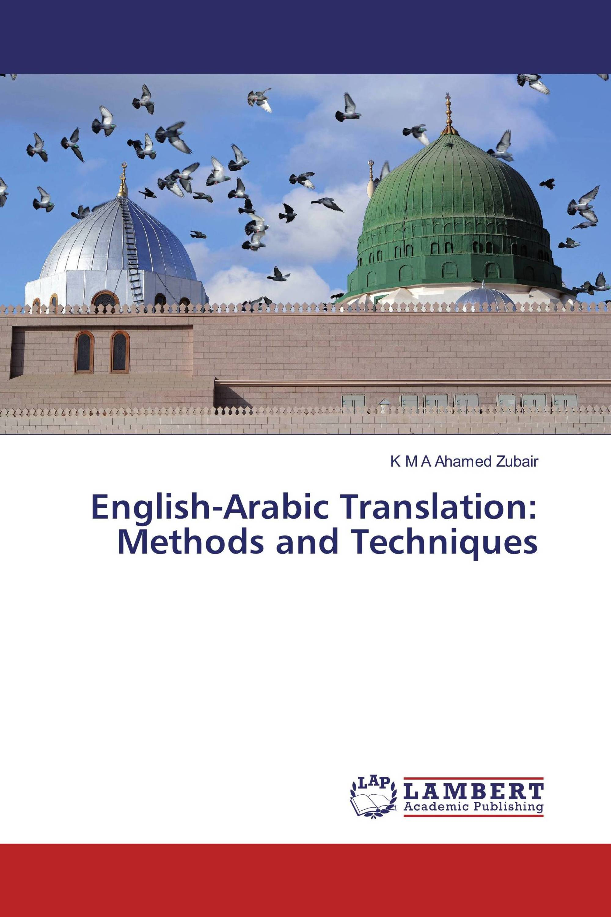 English-Arabic Translation: Methods and Techniques / 978-3-659-69766