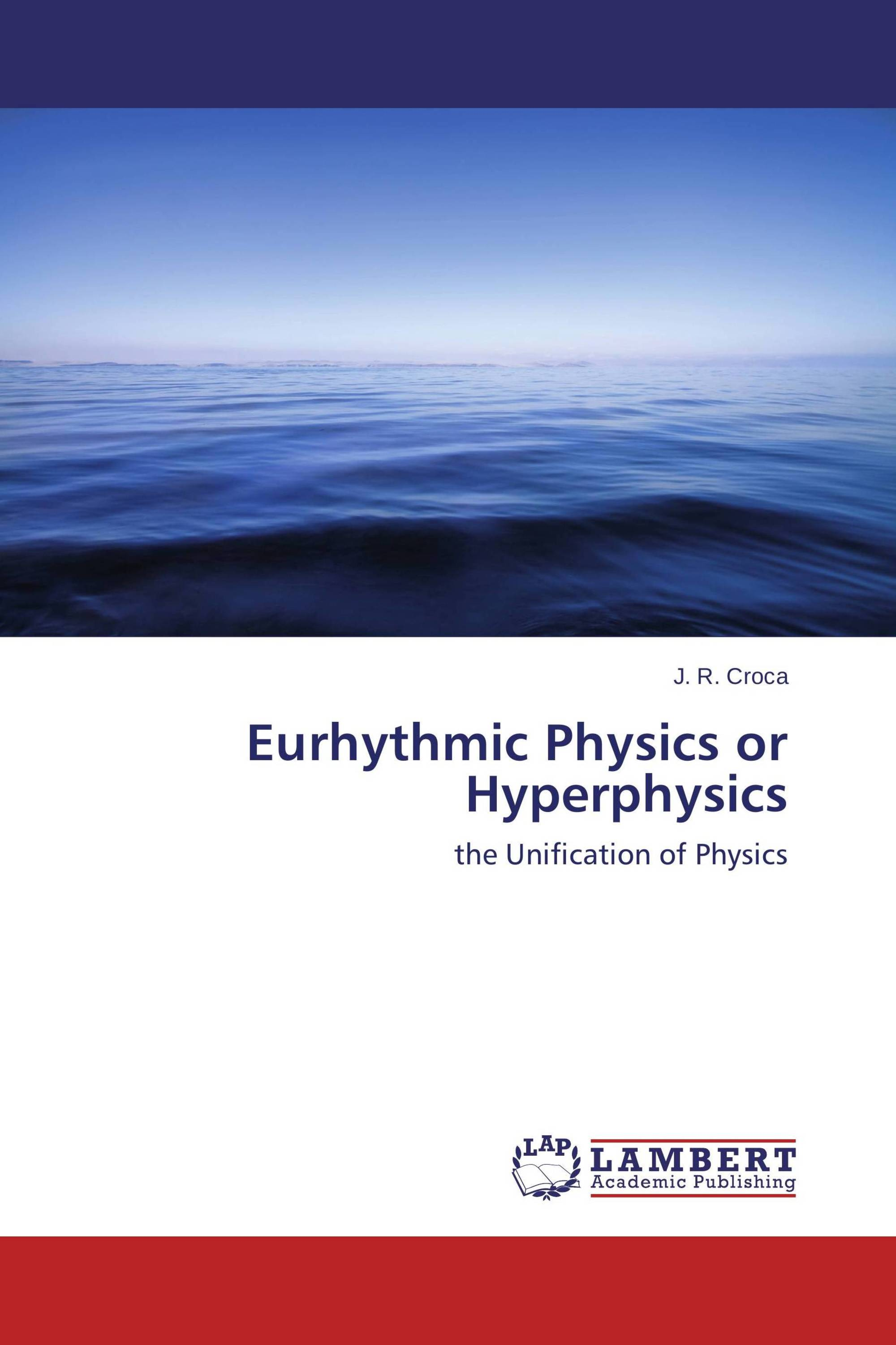 Eurhythmic Physics or Hyperphysics