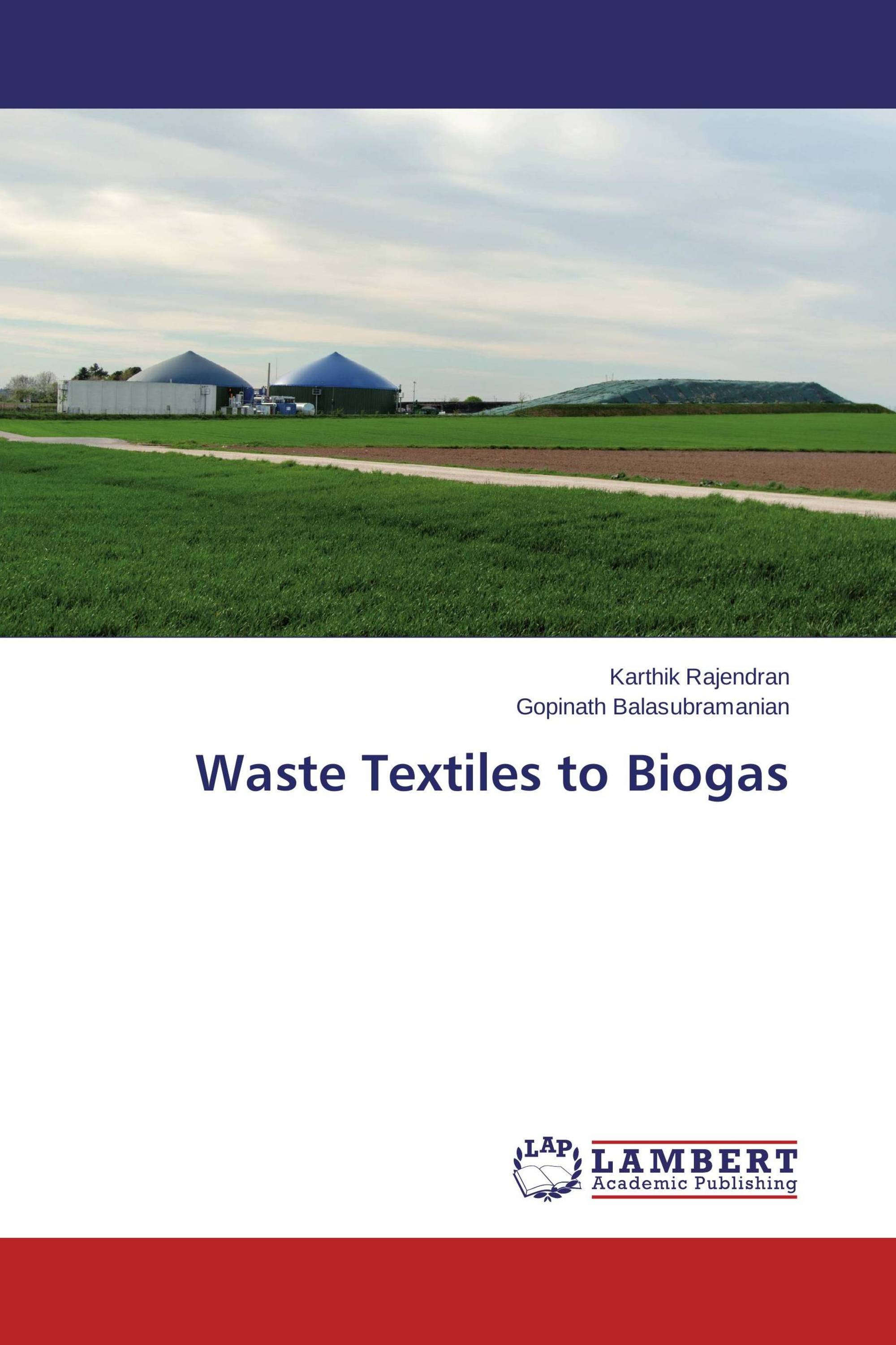 Waste Textiles to Biogas