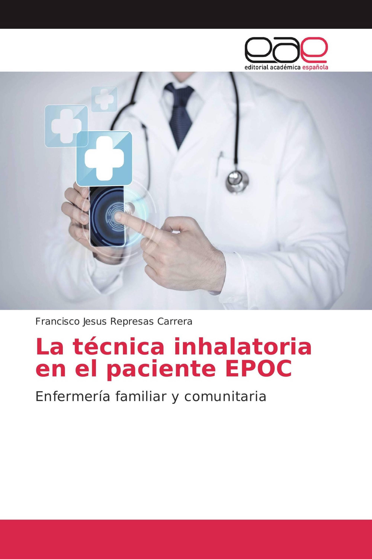 La técnica inhalatoria en el paciente EPOC