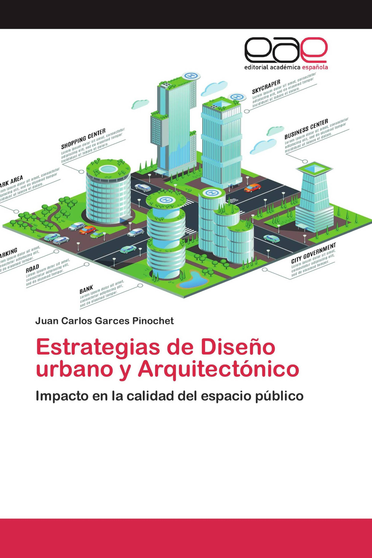 Estrategias de Diseño urbano y Arquitectónico