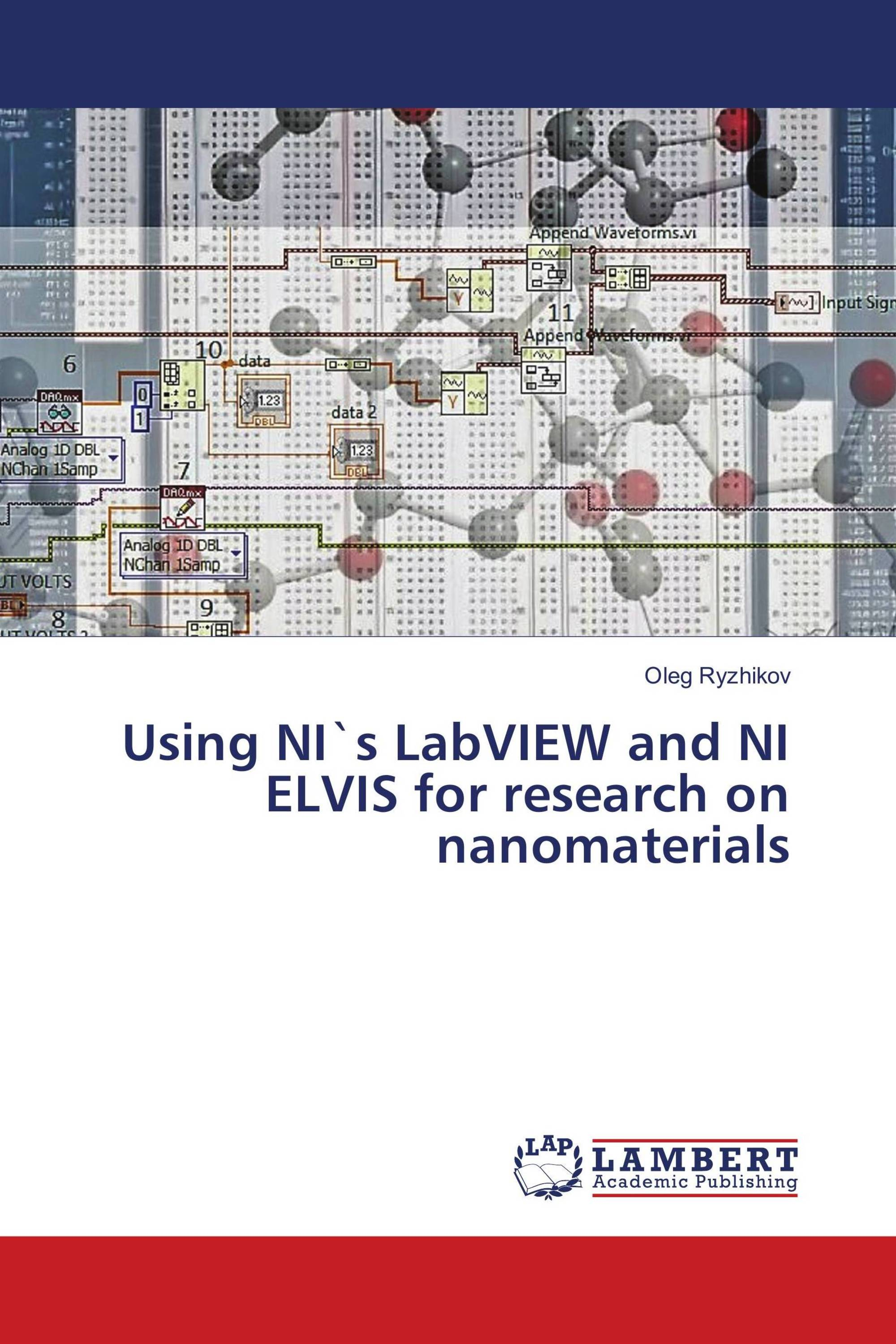 Using NI`s LabVIEW and NI ELVIS for research on