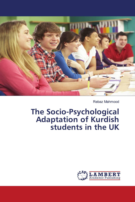 The Socio-Psychological Adaptation of Kurdish students in the UK