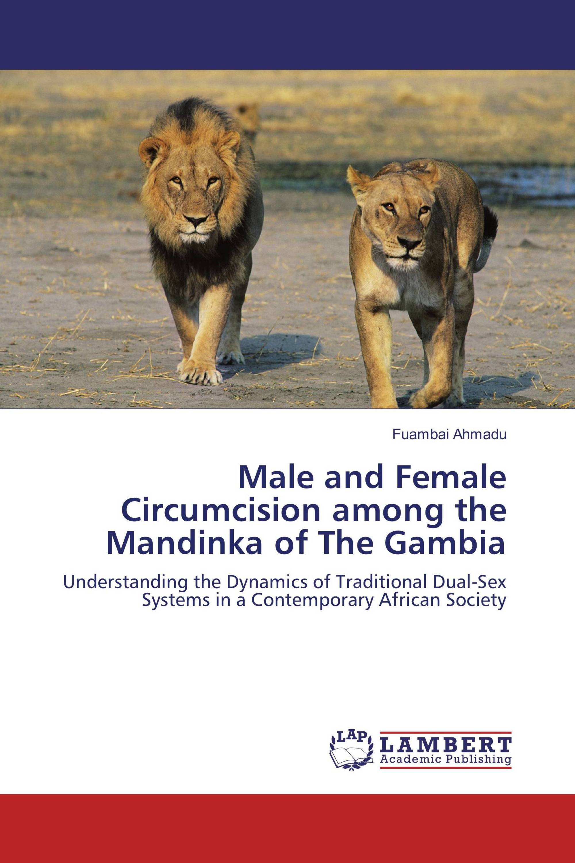 male and female circumcision among the mandinka of the it s time to publish your thesis publish now acircmiddot back acircmiddot male and female circumcision
