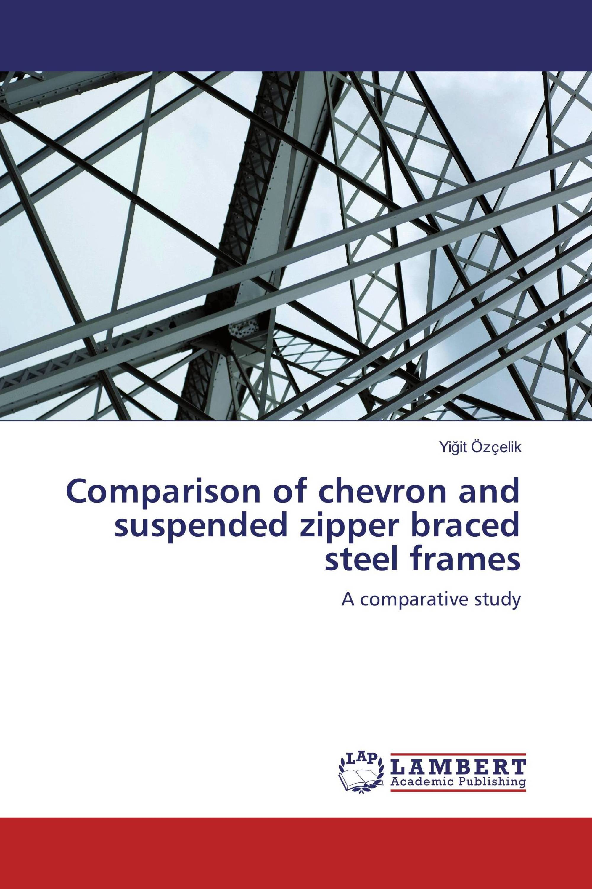Comparison of chevron and suspended zipper braced steel frames / 978 ...