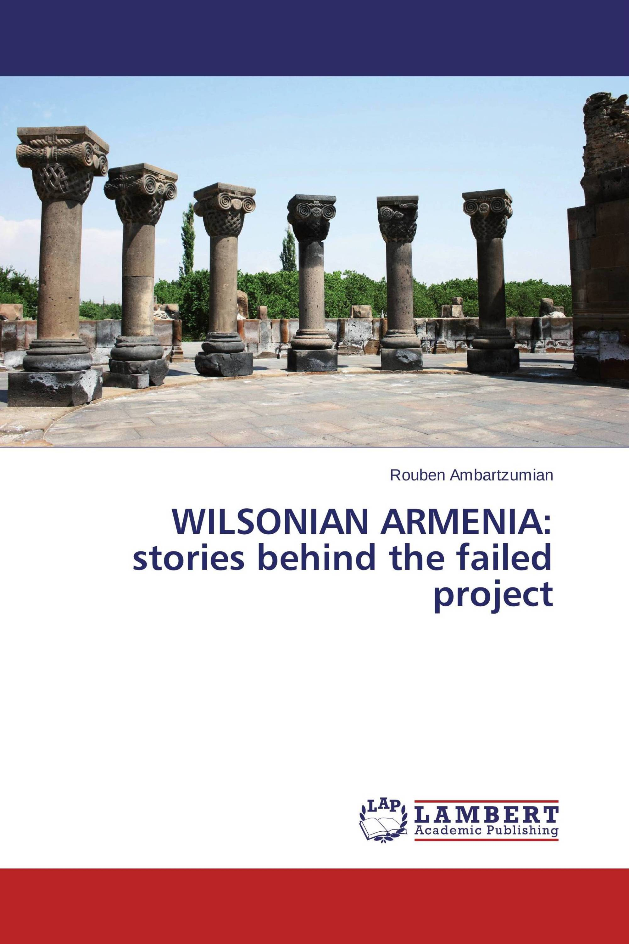 WILSONIAN ARMENIA: stories behind the failed project