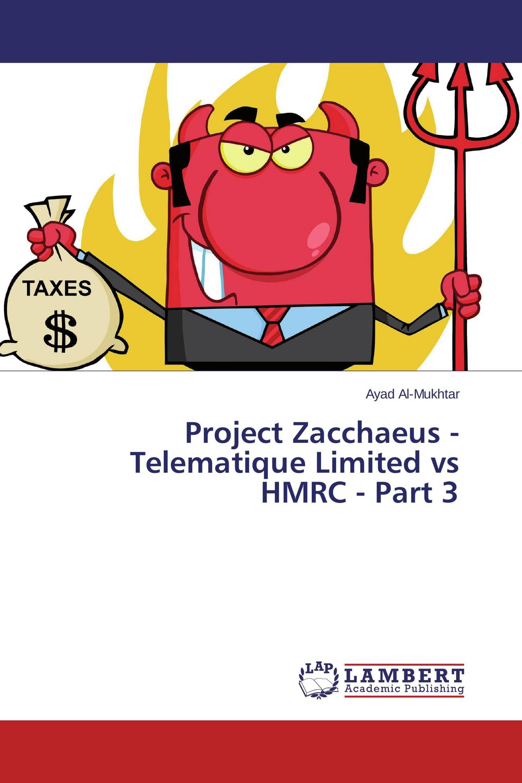 Project Zacchaeus - Telematique Limited vs HMRC - Part 3