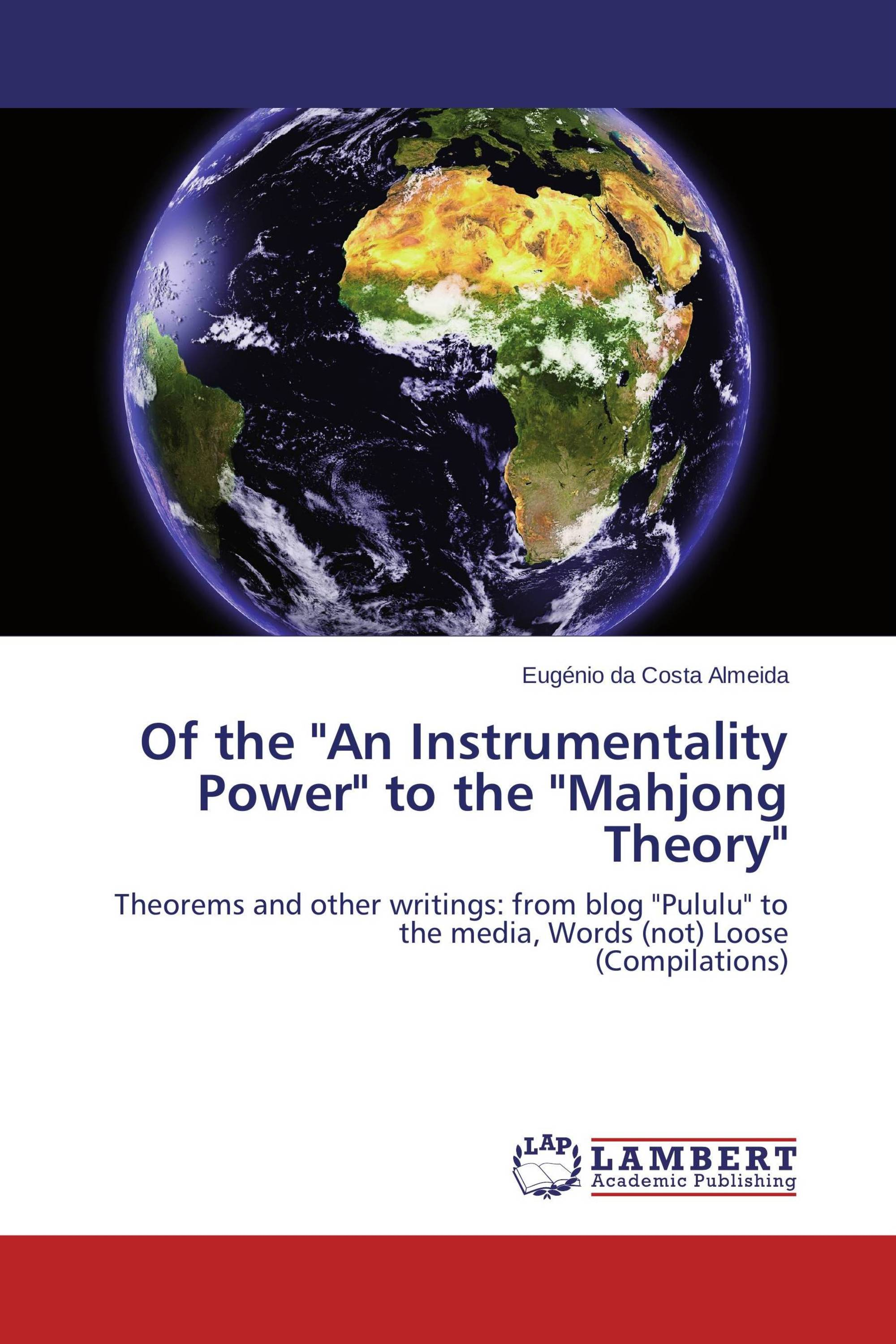 "Of the ""An Instrumentality Power"" to the ""Mahjong Theory"""