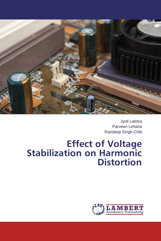 Harmonic Distortion Effect Of Voltage Stabilization On Harmonic Distortion 978 3 659