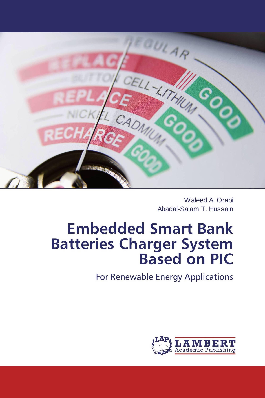 Attraktiv Smart Bank Sammlung Von Embedded Batteries Charger System Based On Pic