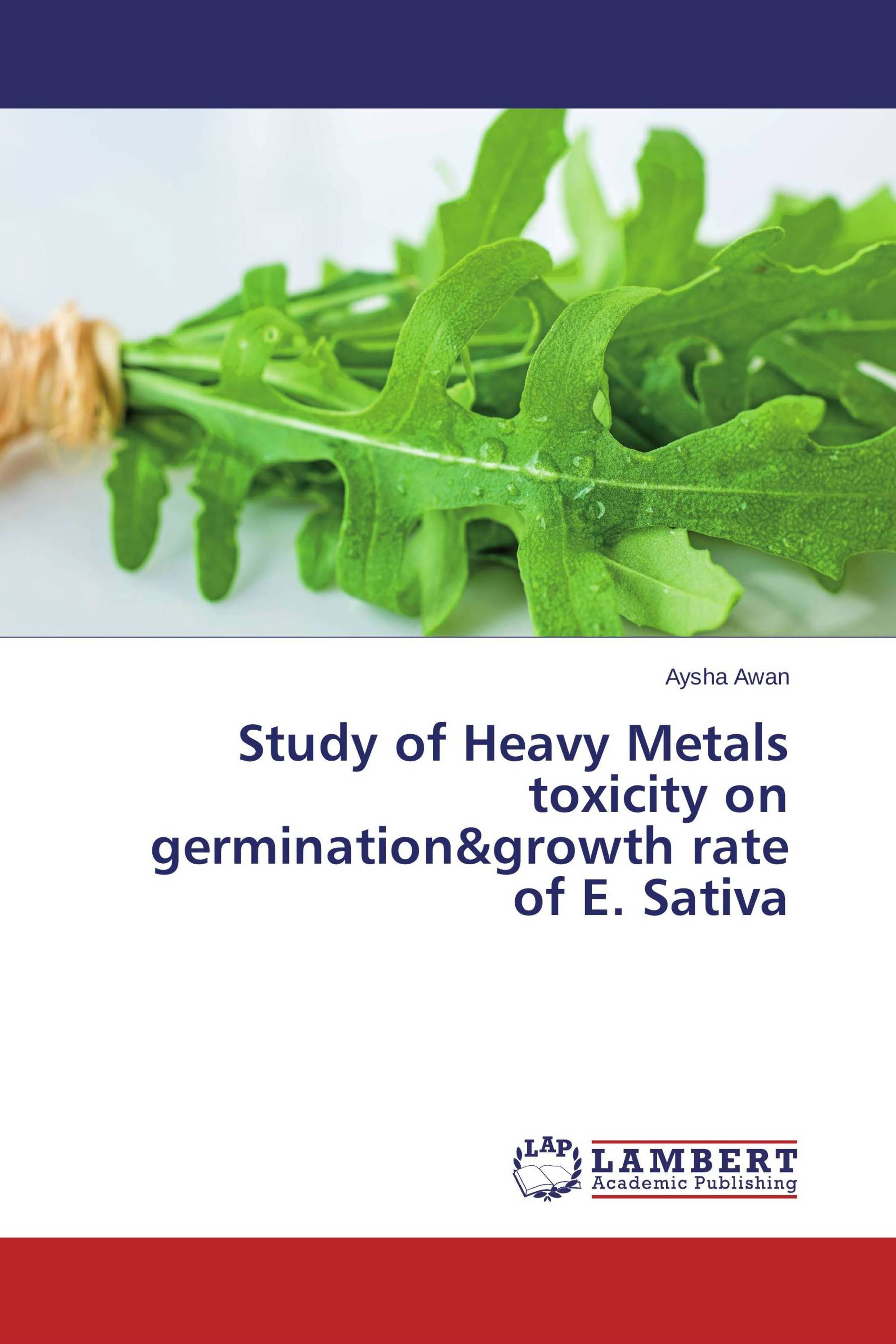 Study of Heavy Metals toxicity on germination&growth rate of E