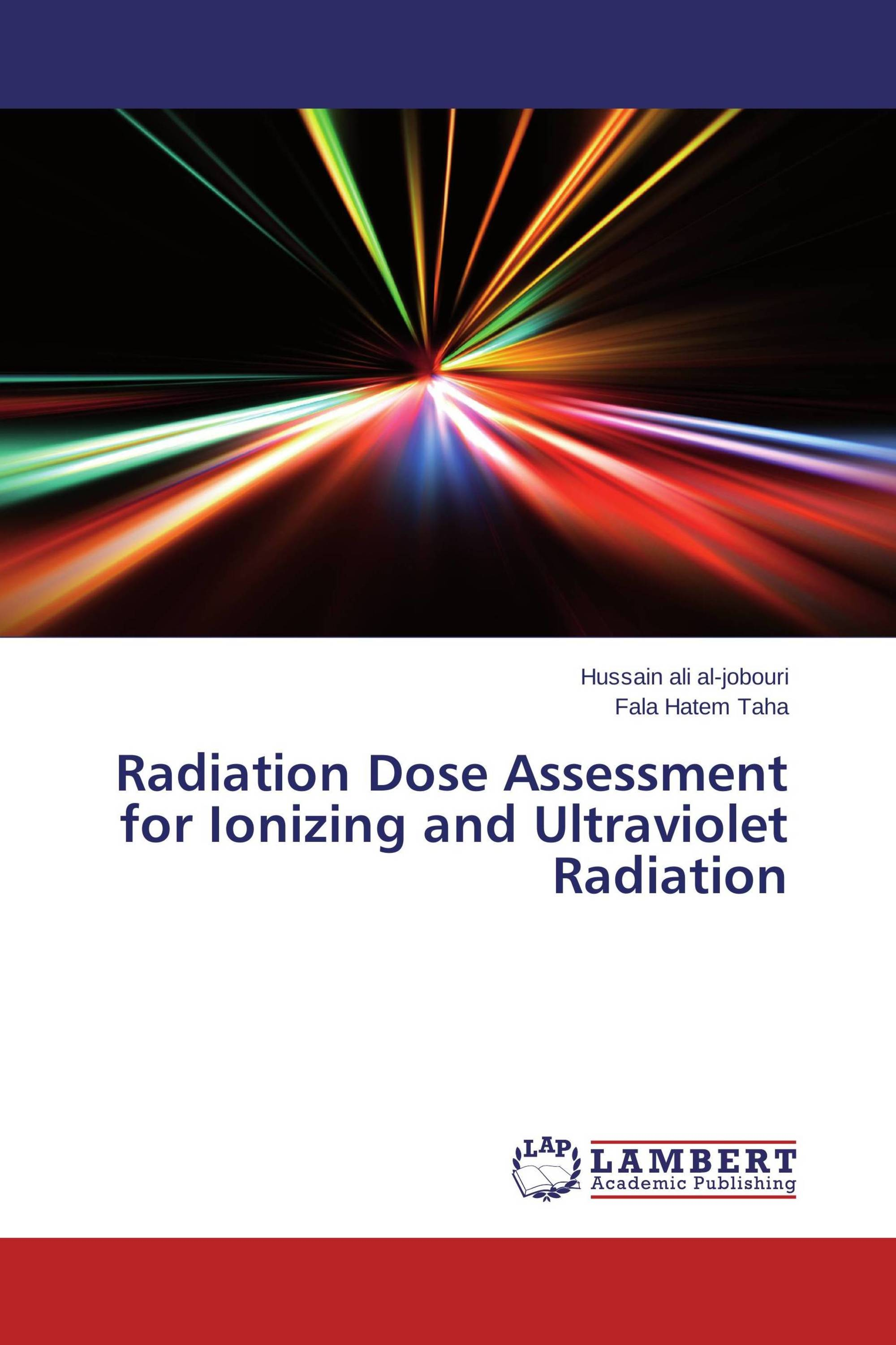Radiation Dose Assessment for Ionizing and Ultraviolet Radiation